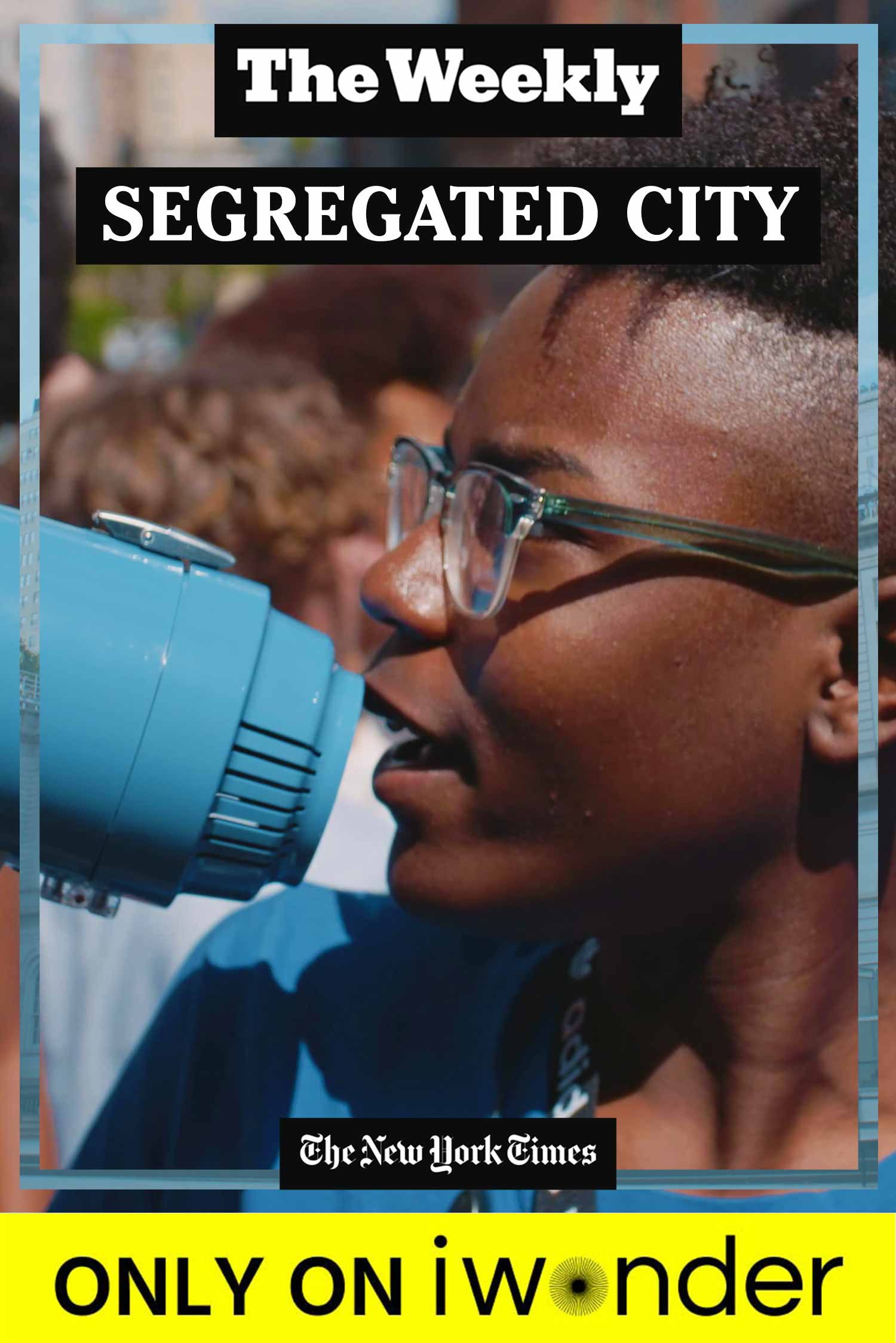 The Weekly: Segregated City