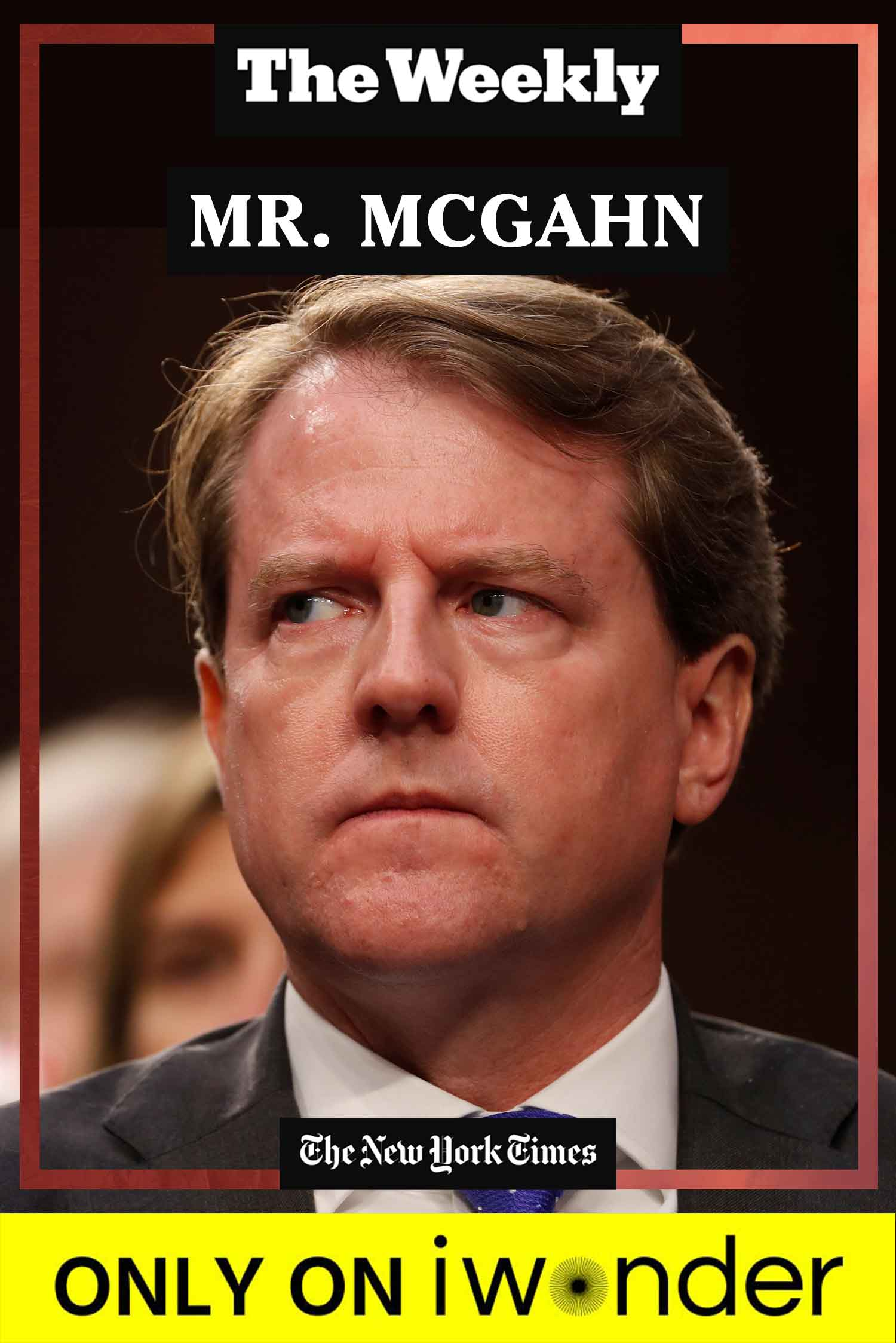 The Weekly: Mr. Mcgahn