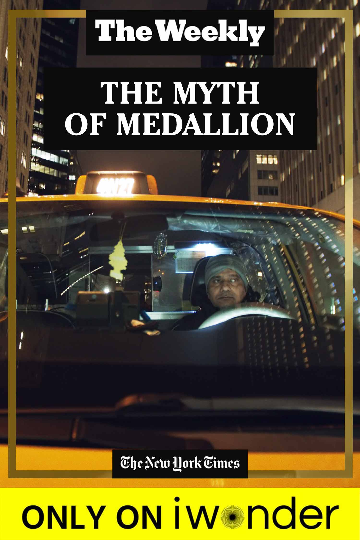 The Weekly: The Myth of the Medallion