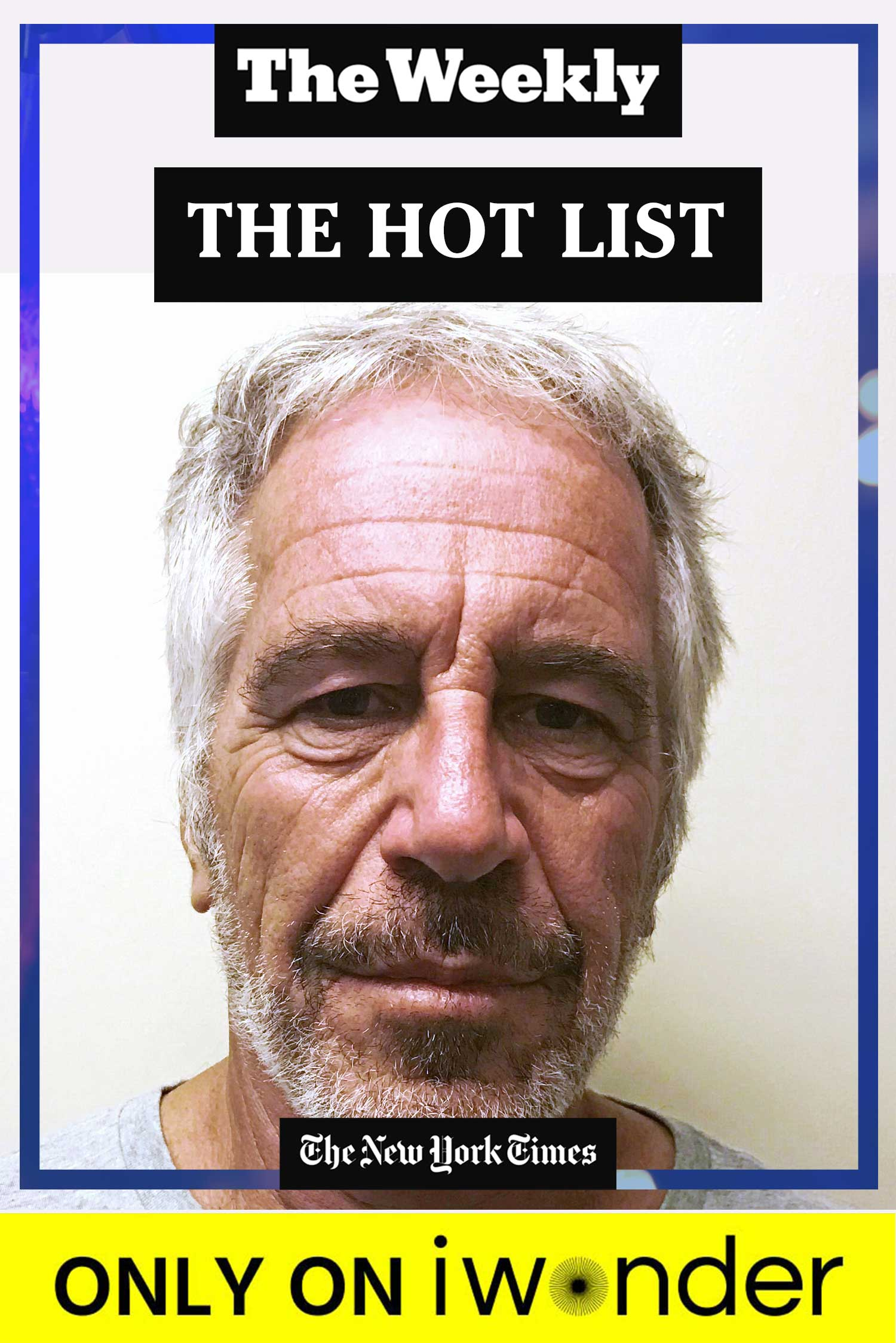 The Weekly: The Hot List