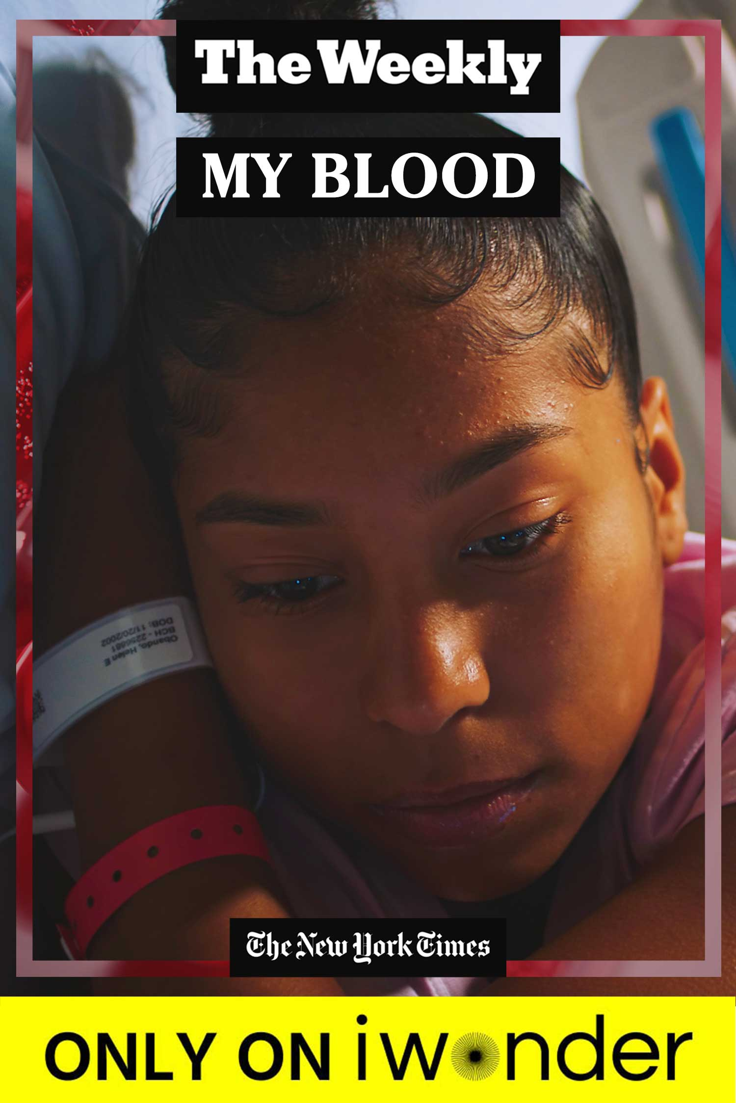 The Weekly: My Blood
