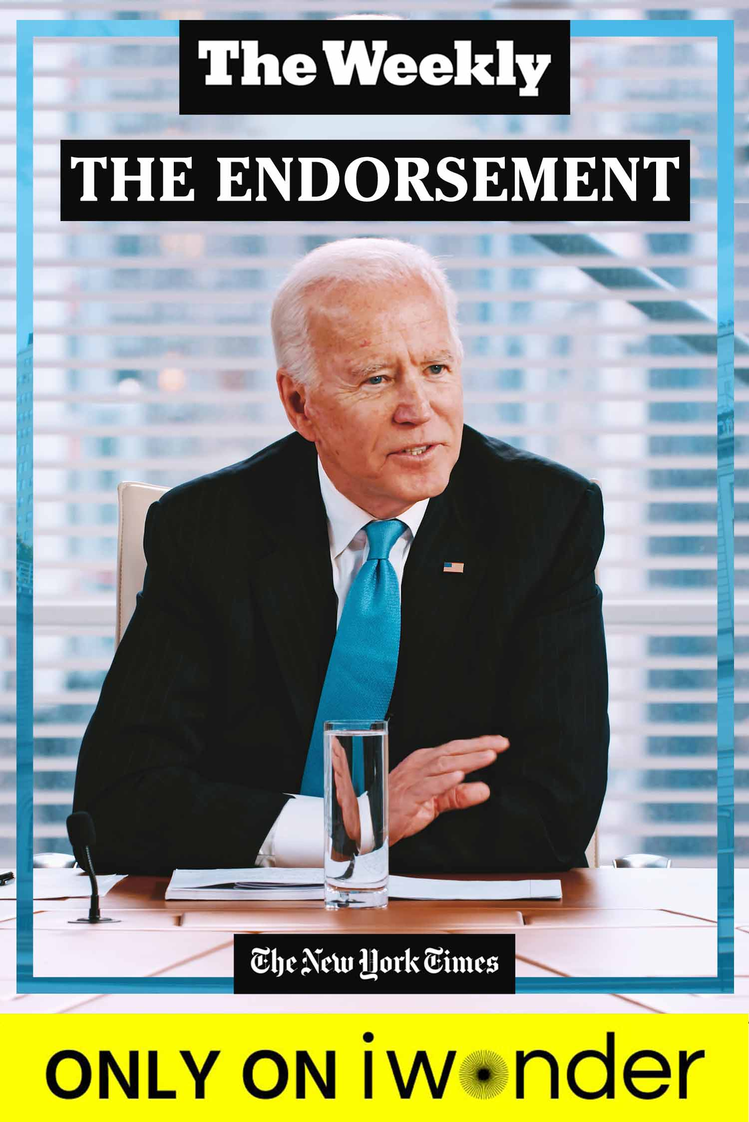 The Weekly: The Endorsement