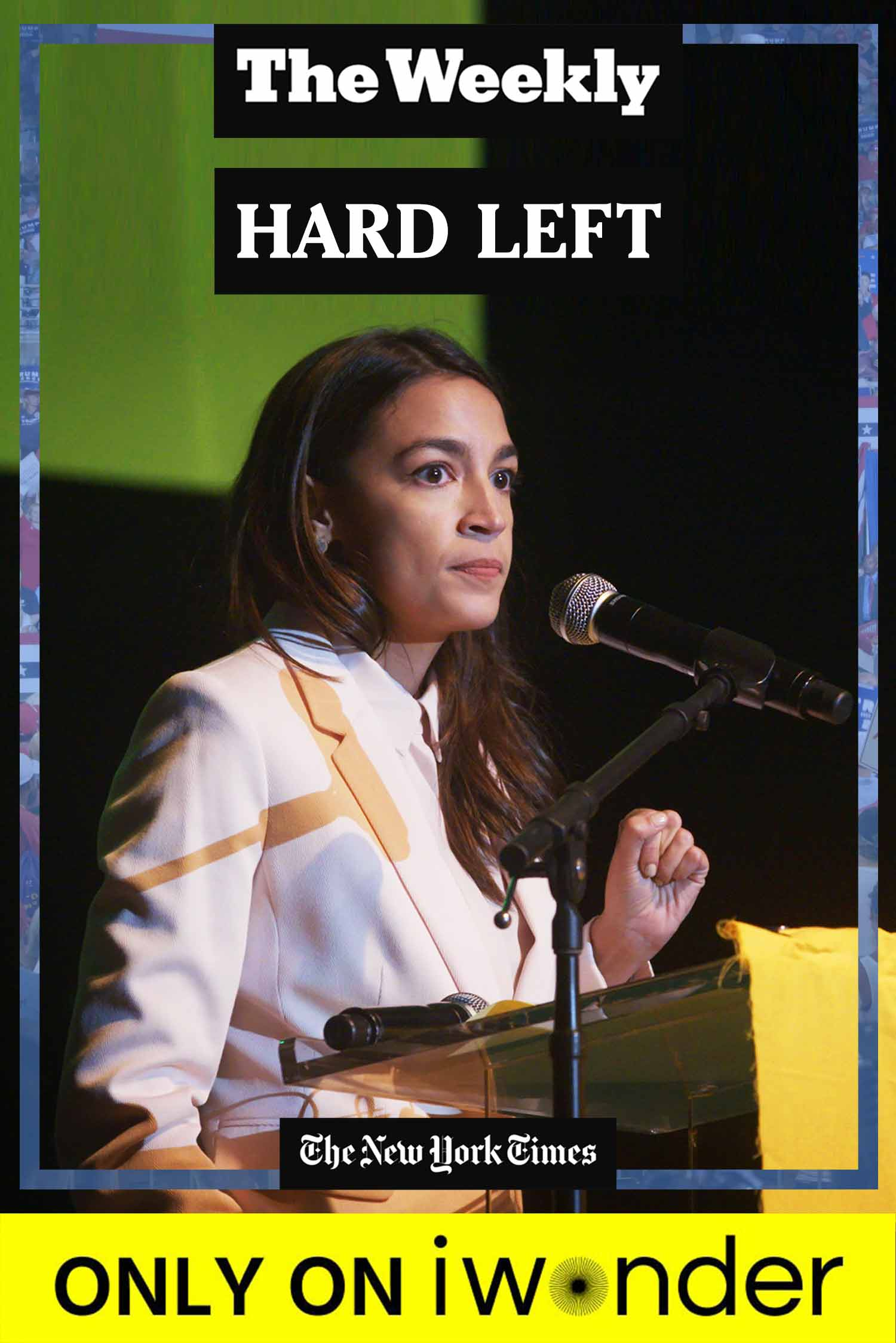 The Weekly: Hard Left