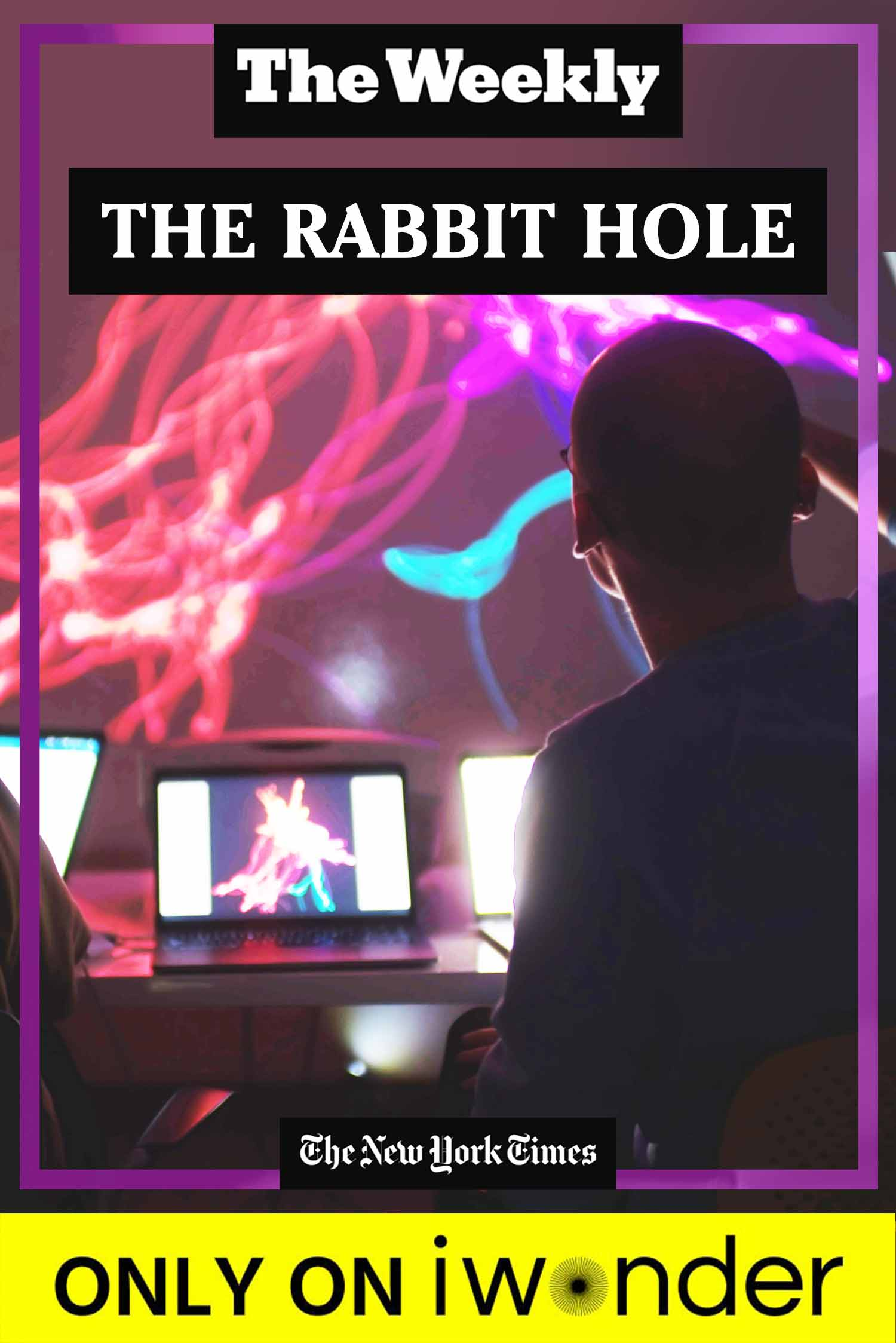 The Weekly: The Rabbit Hole