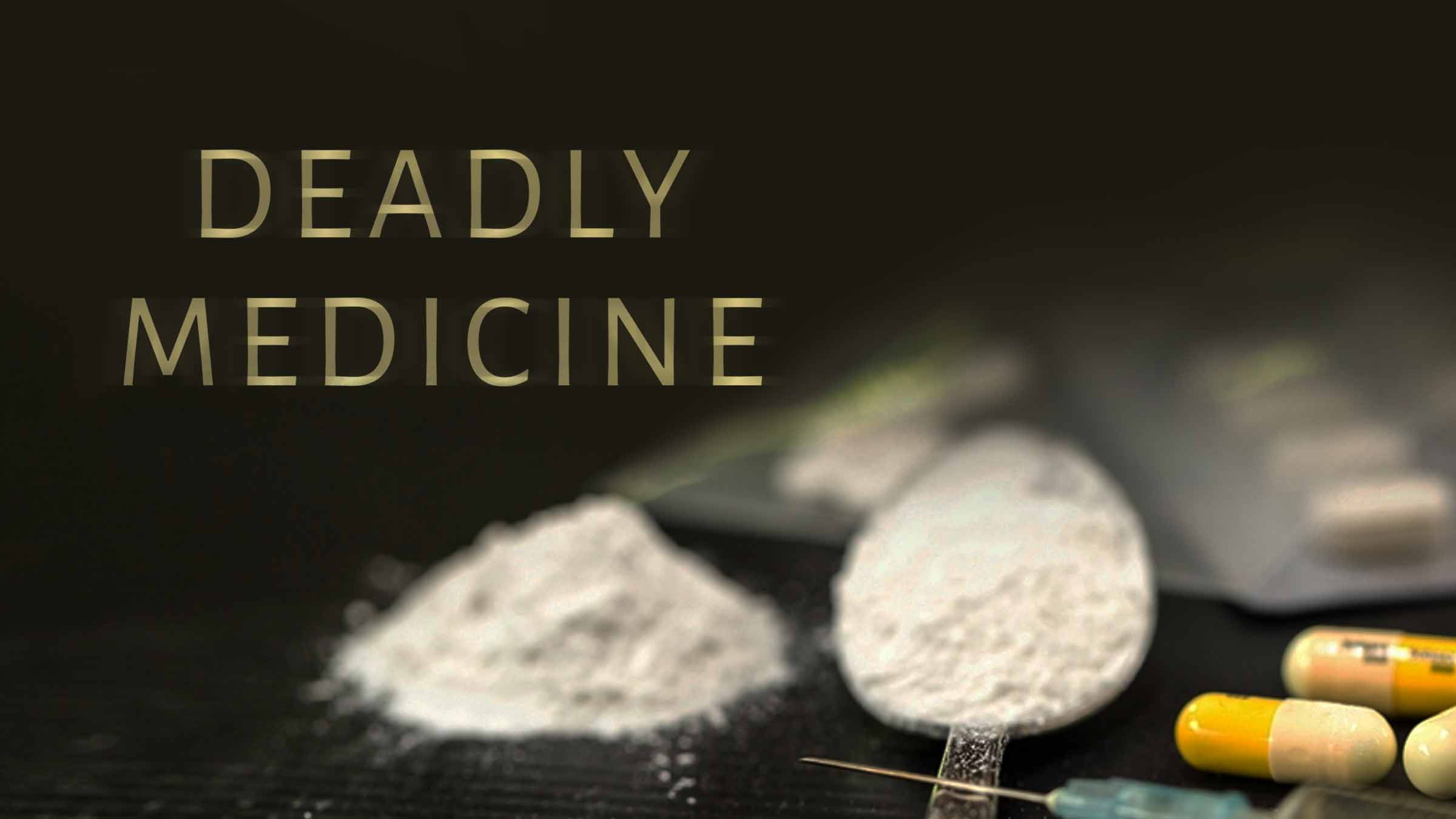 Deadly Medicine (Drugs: Cannabis Country, Heroin Fix, India's addicts)