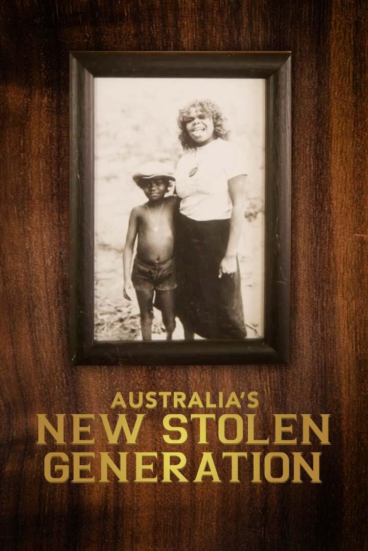 Australia's New Stolen Generation