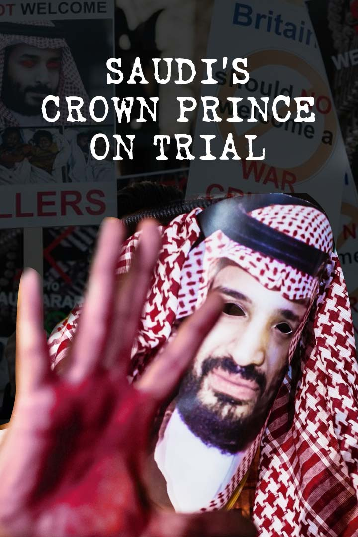 Saudi's Crown Prince on Trial