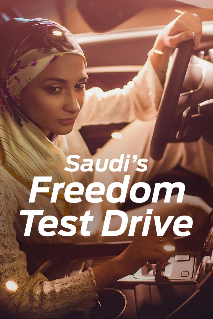 Saudi's Freedom Test Drive