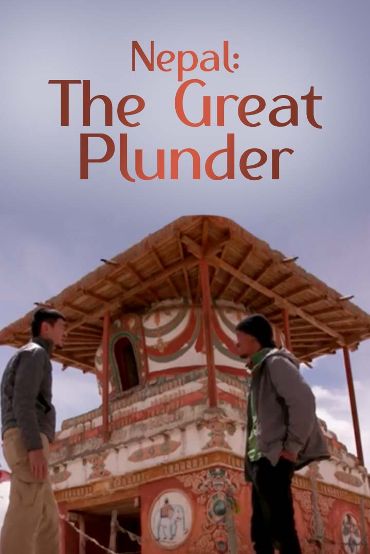 Nepal: The Great Plunder
