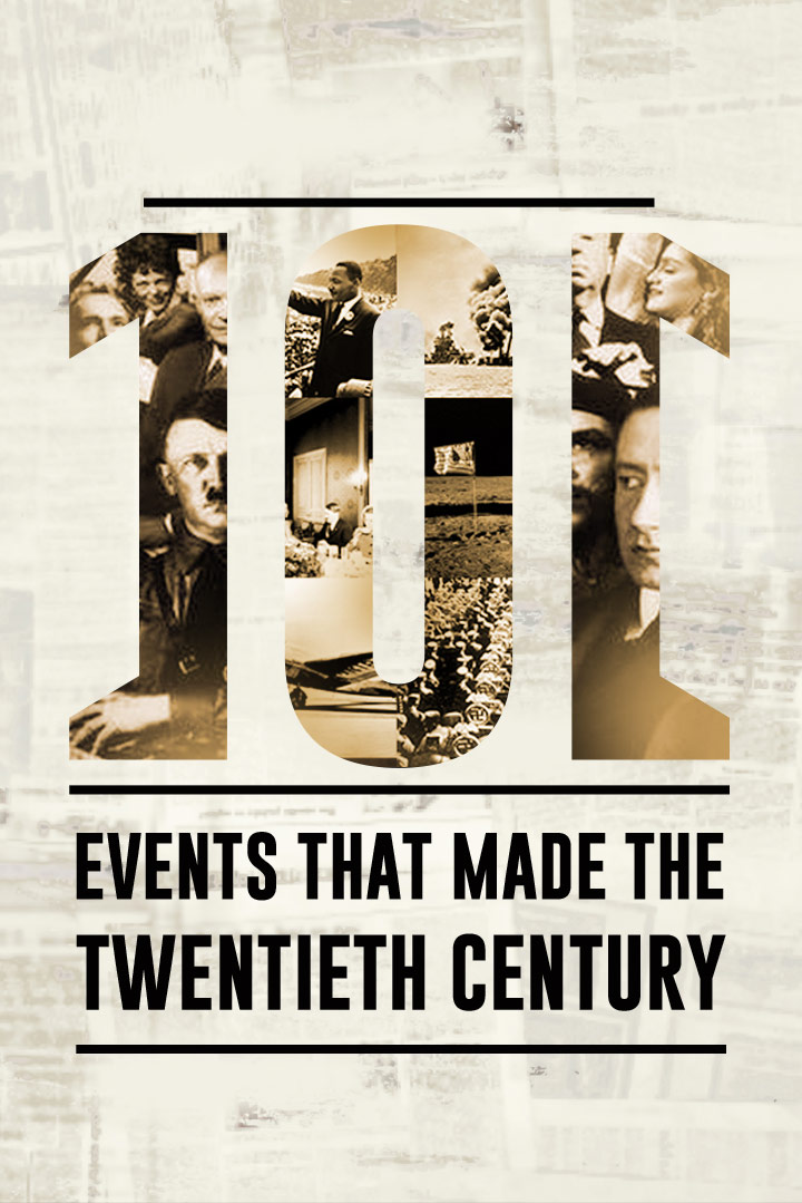 101 Events That Made the 20th Century