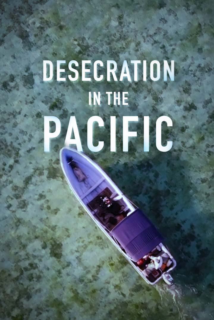 Desecration in the Pacific