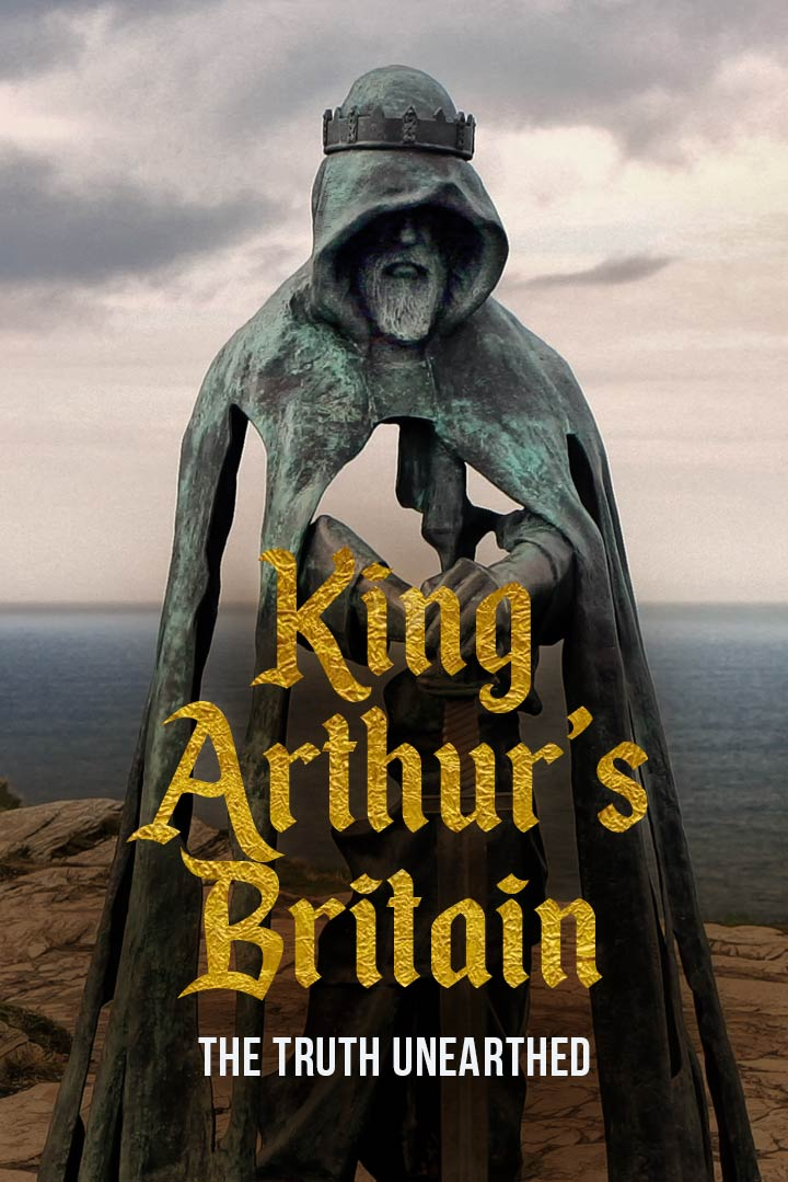 King Arthur's Britain, The Truth Unearthed