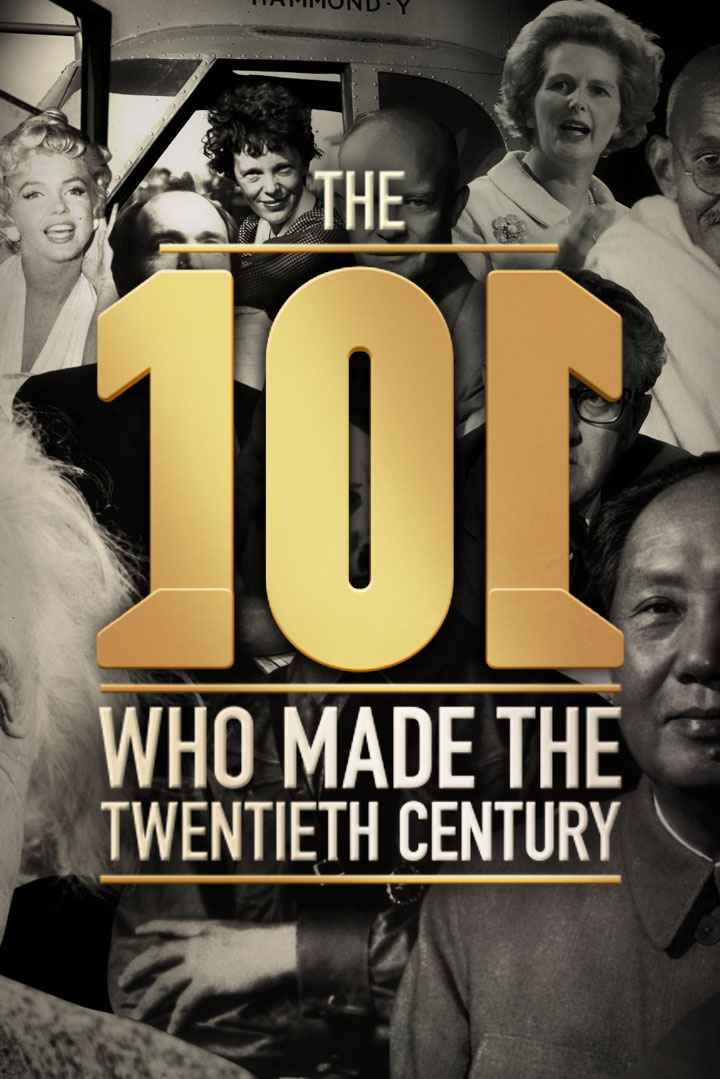 The 101 Who Made the 20th Century