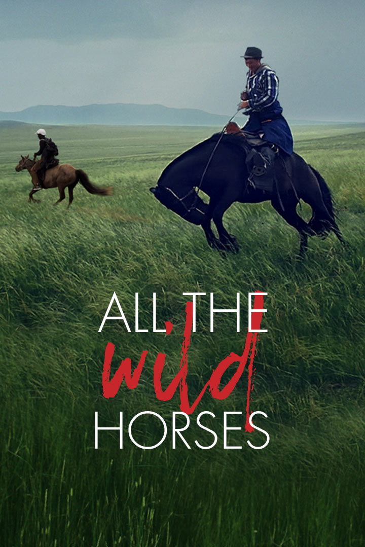 All the Wild Horses