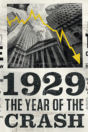 1929: The Year of the Crash