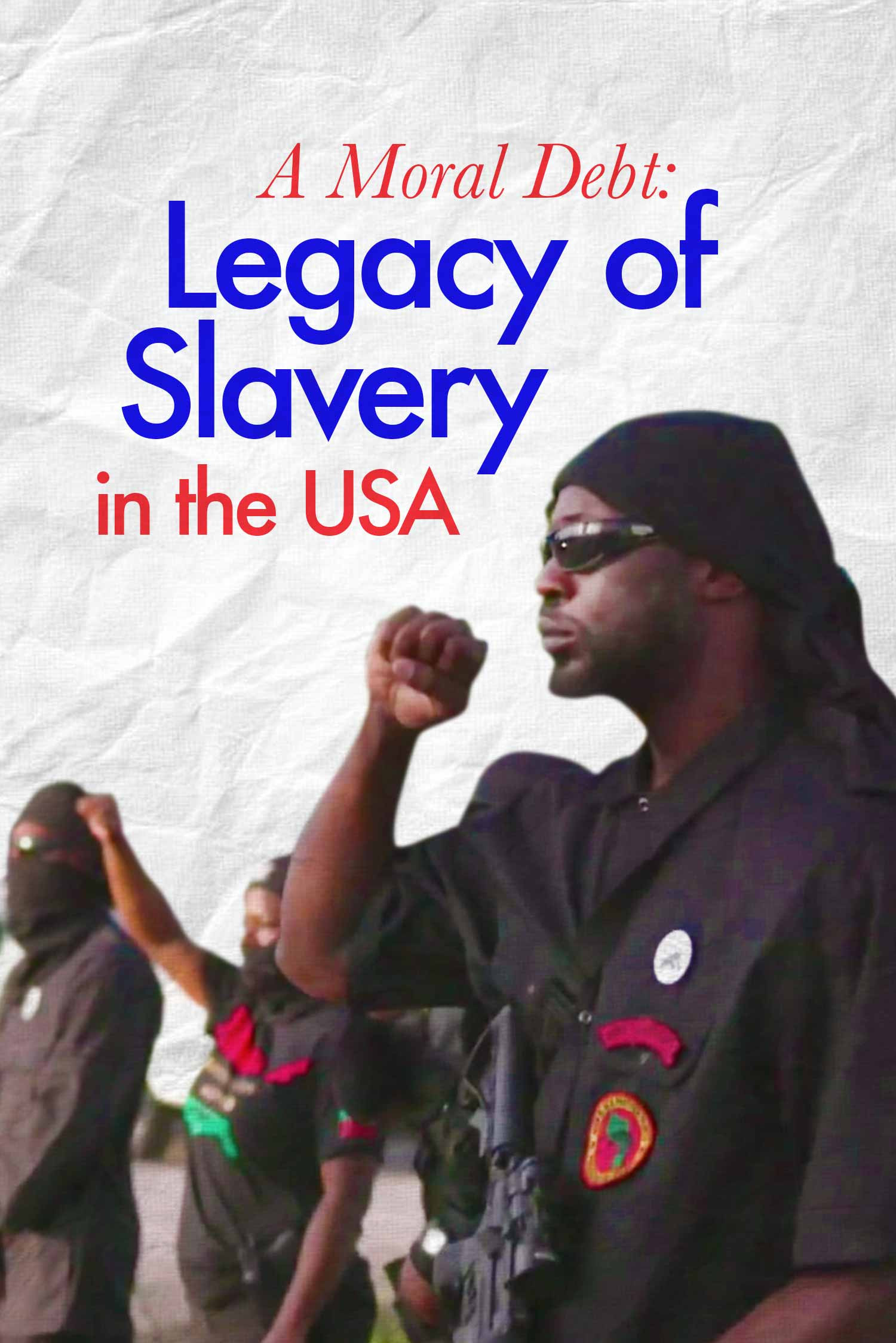 A Moral Debt: The Legacy of Slavery in the USA