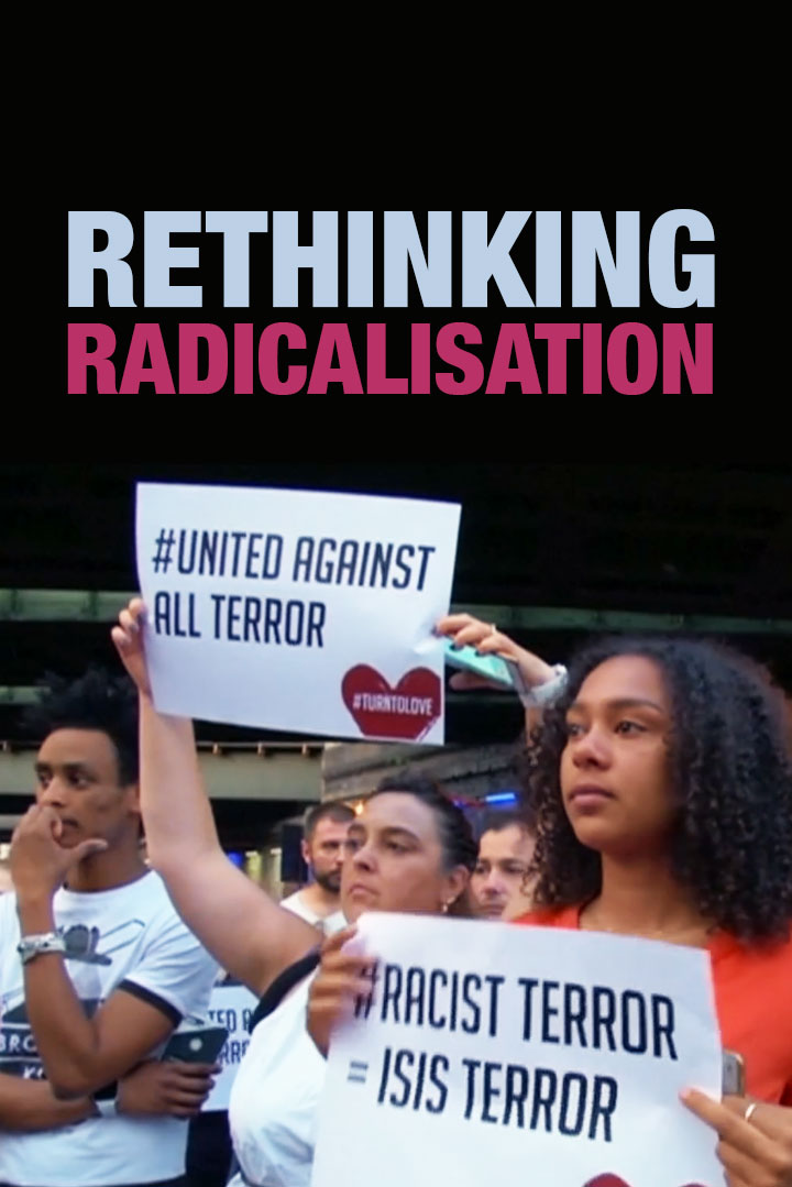 Rethinking Radicalisation