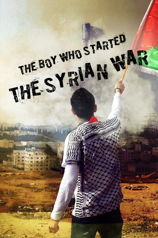 The Boy Who Started The Syrian War