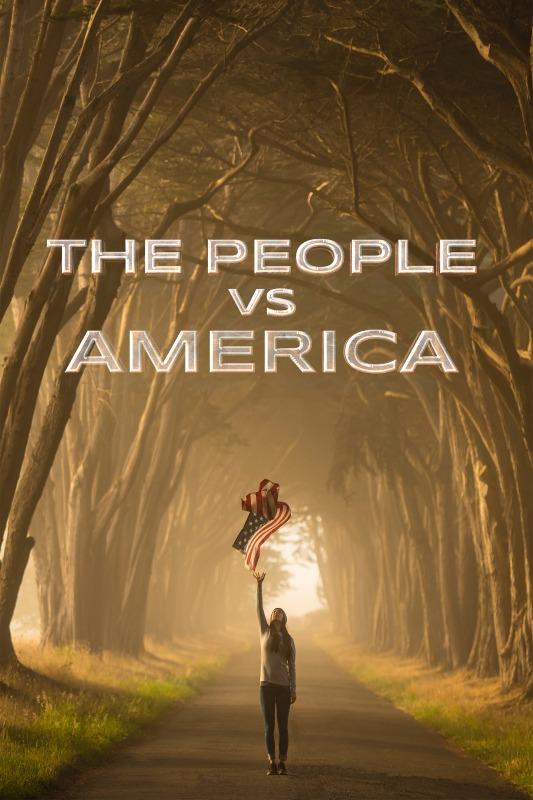 The People Vs. America