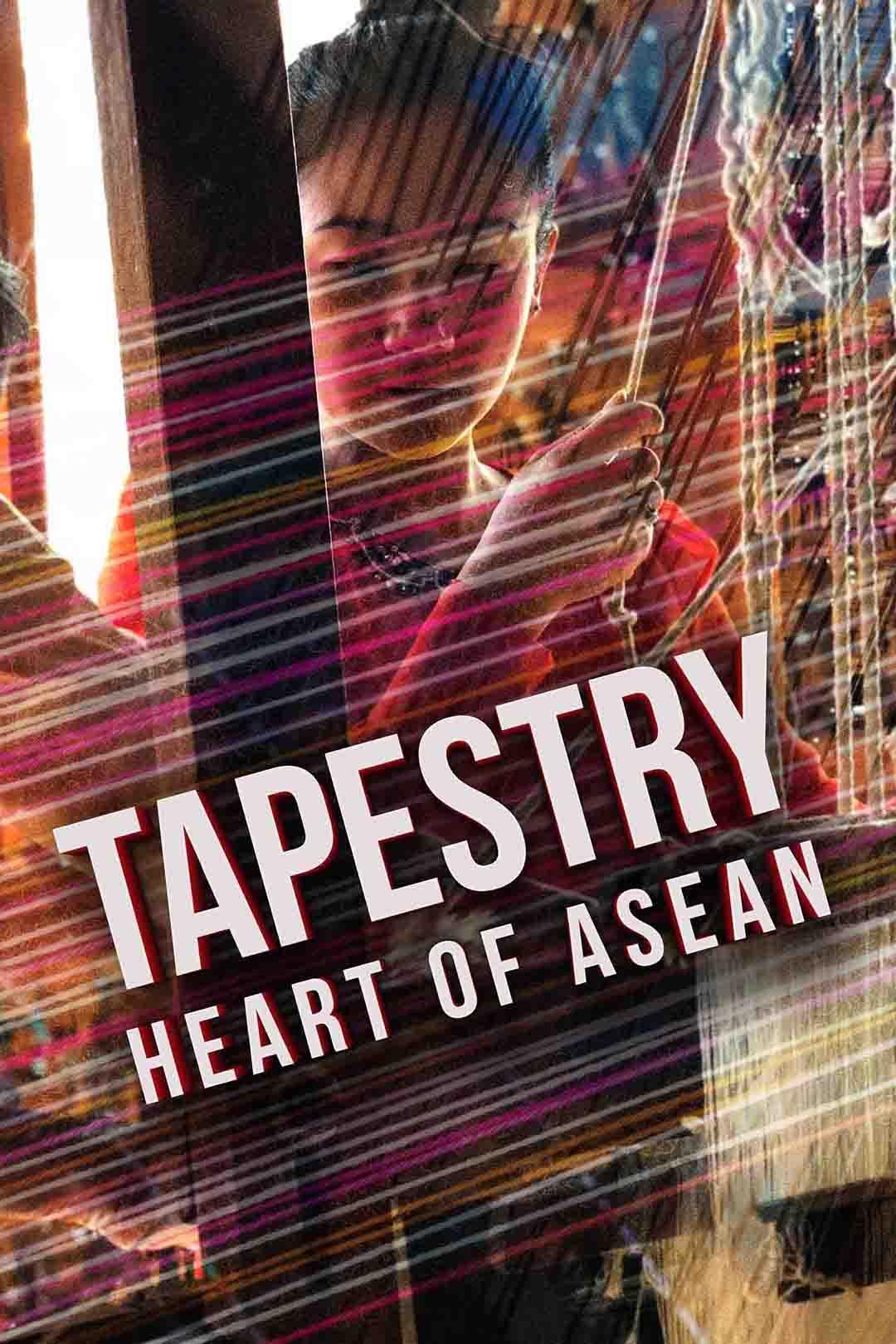 Tapestry: Heart of ASEAN