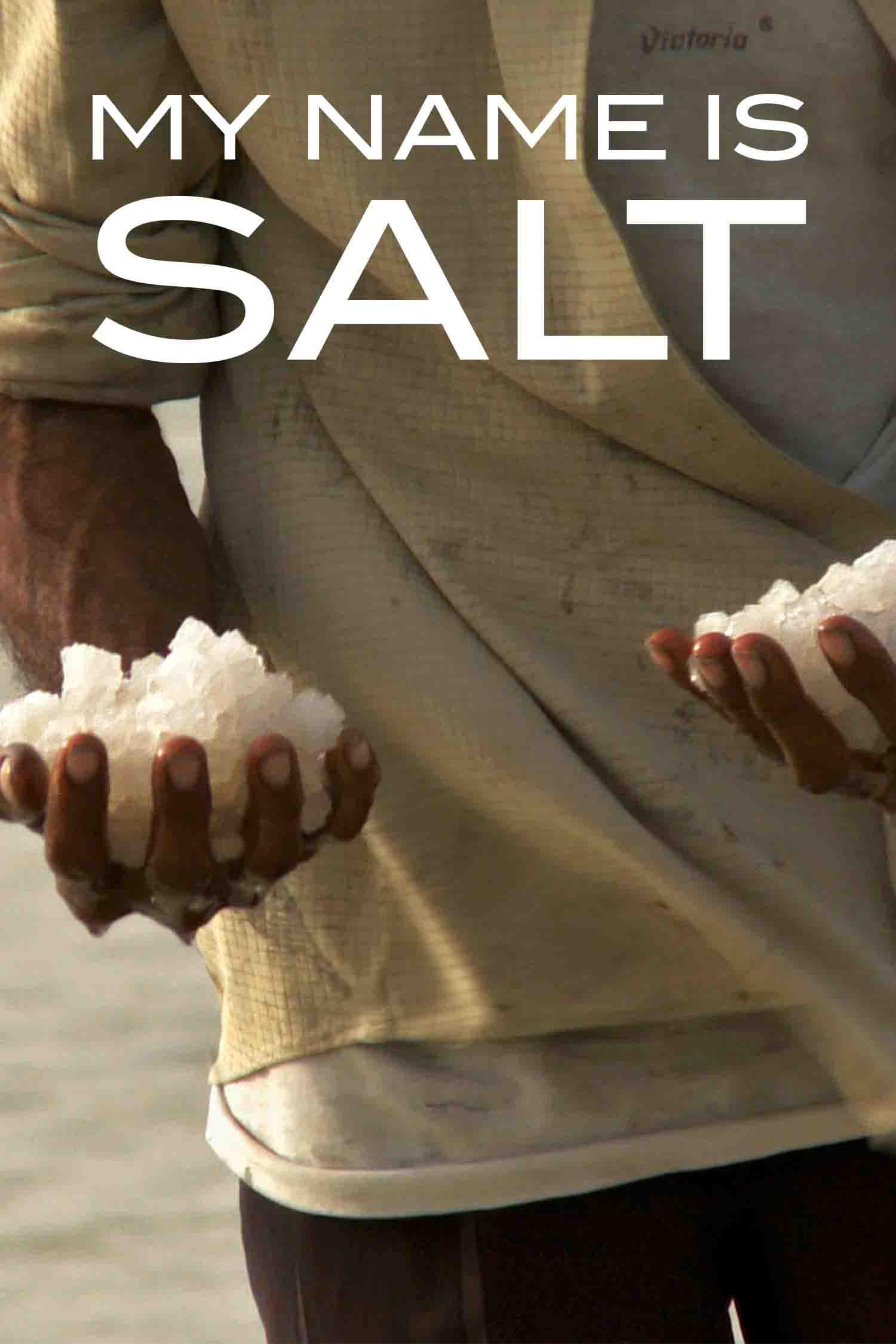 My Name is Salt