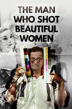 The Man Who Shot Beautiful Women