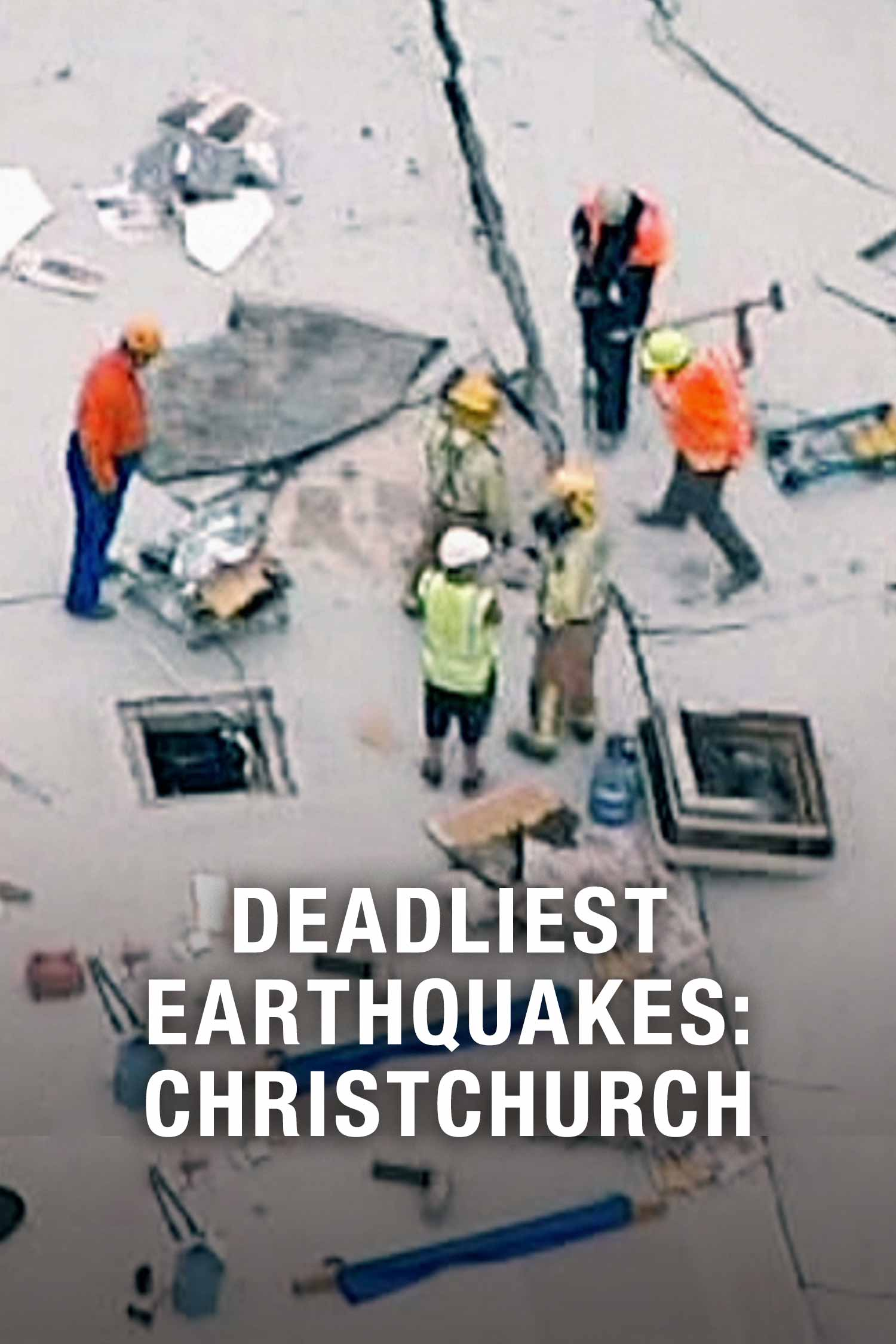 Deadliest Earthquakes: Christchurch