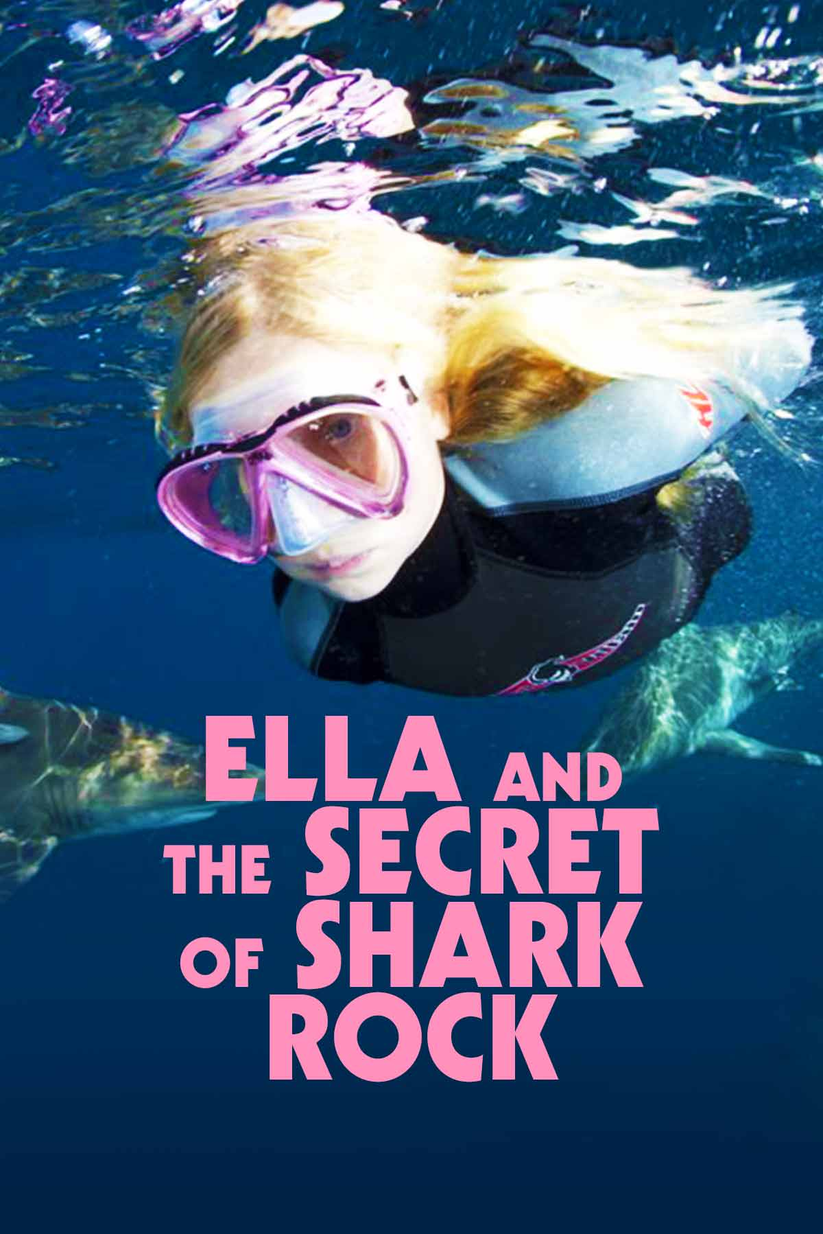 Ella And The Secret Of Shark Rock