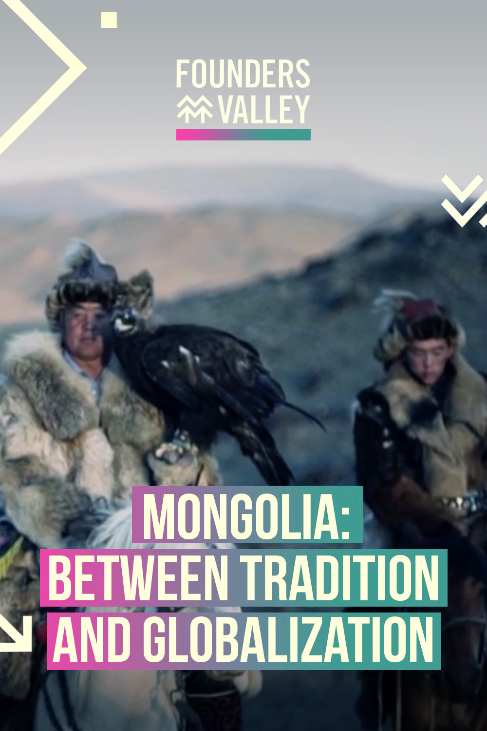 Founders' Valley: Between Tradition and Globalization, Mongolia