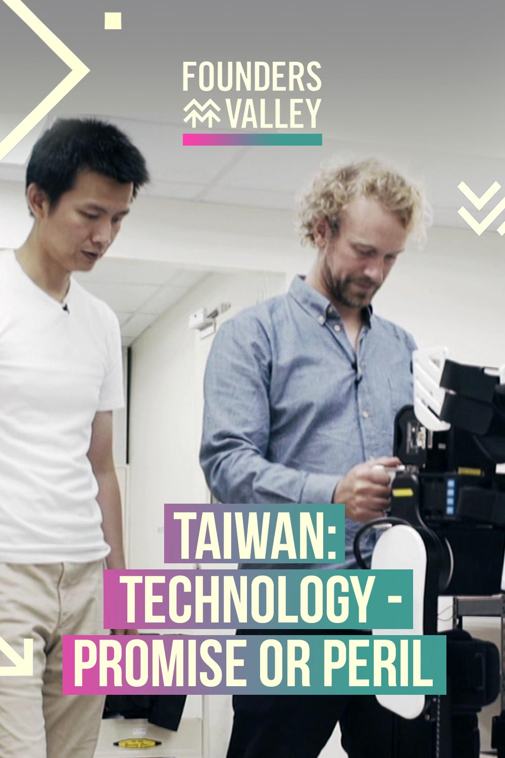 Founders' Valley: Technology - Promise or Peril, Taiwan