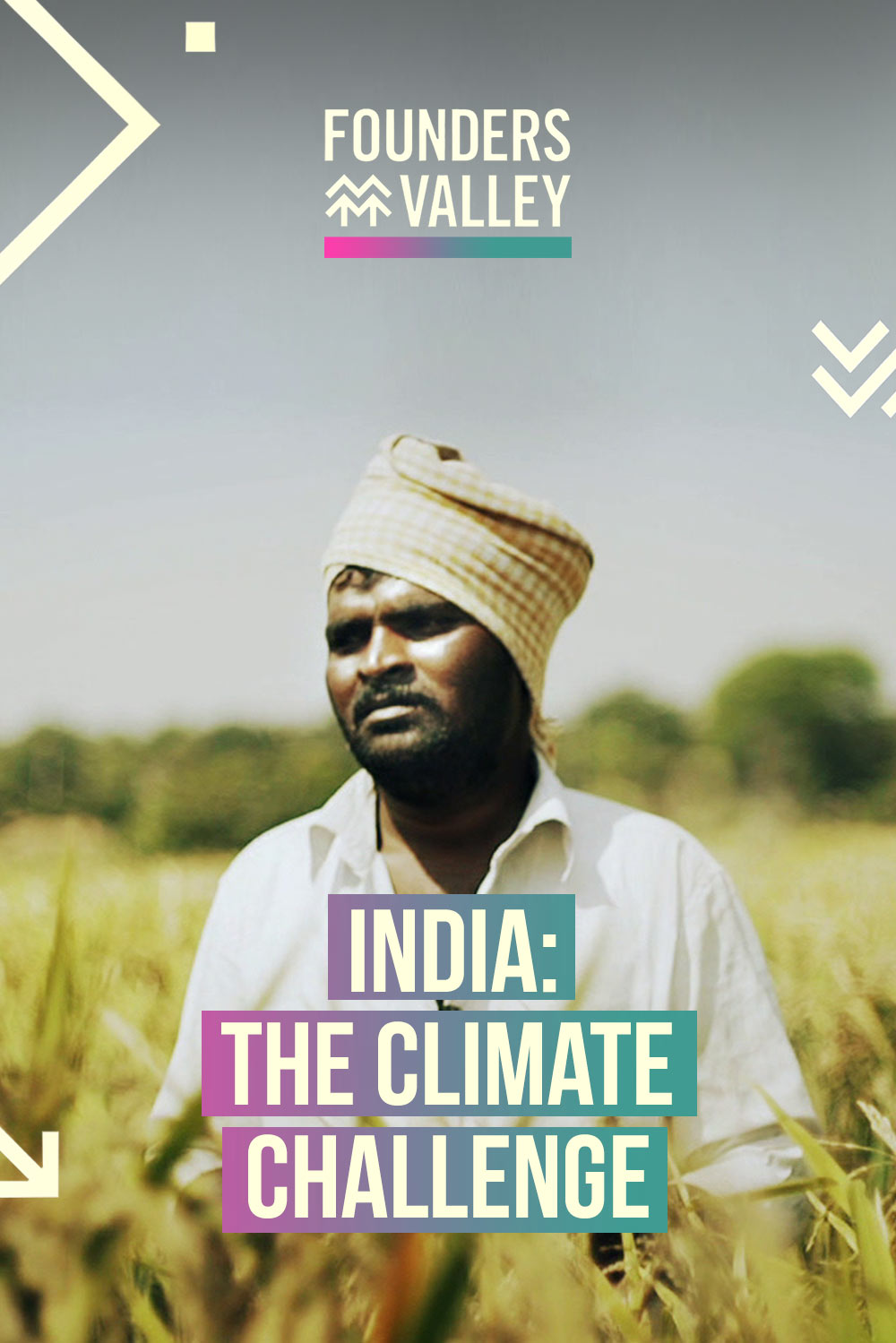 Founders' Valley: The Climate Challenge, India