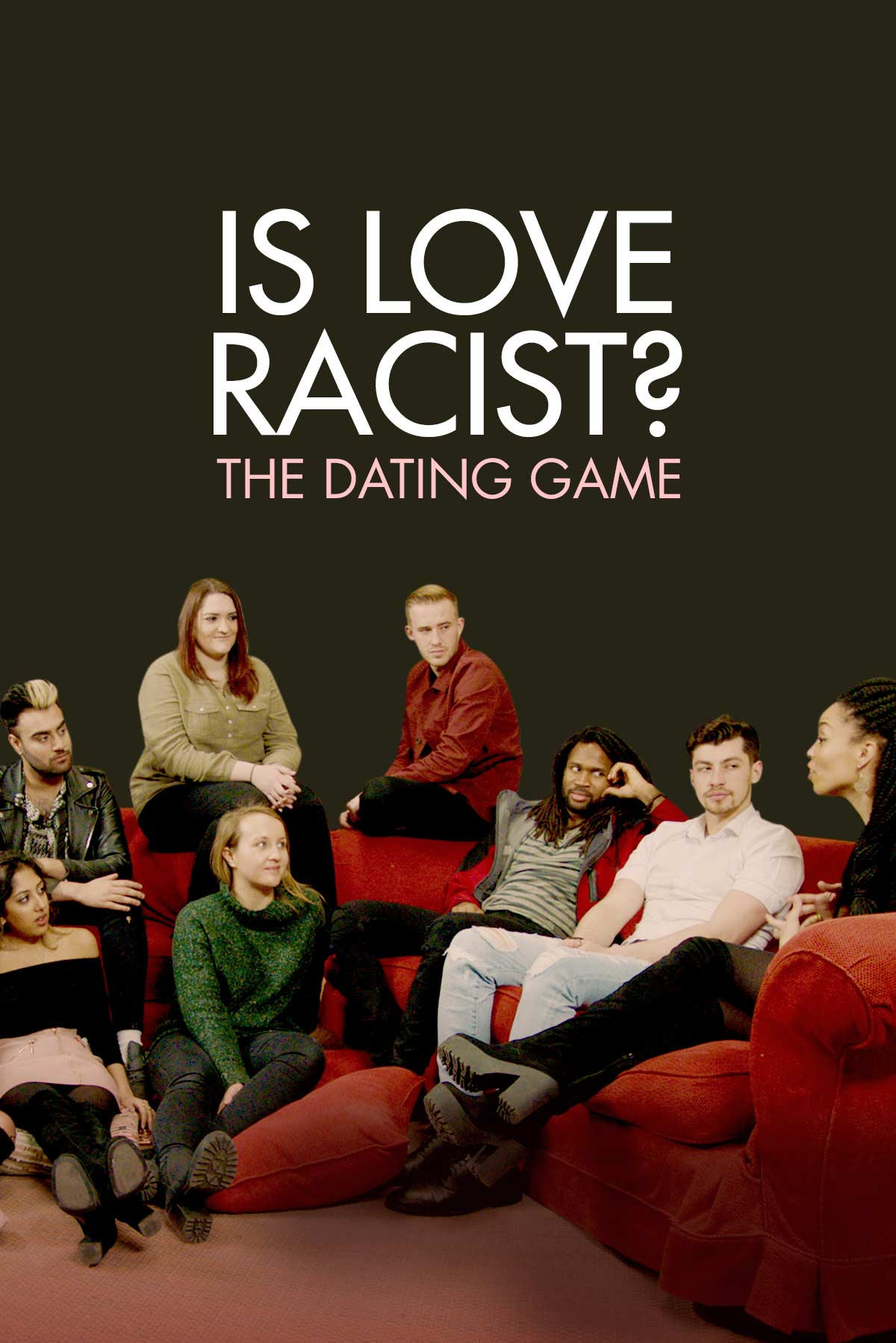 Is Love Racist: The Dating Game