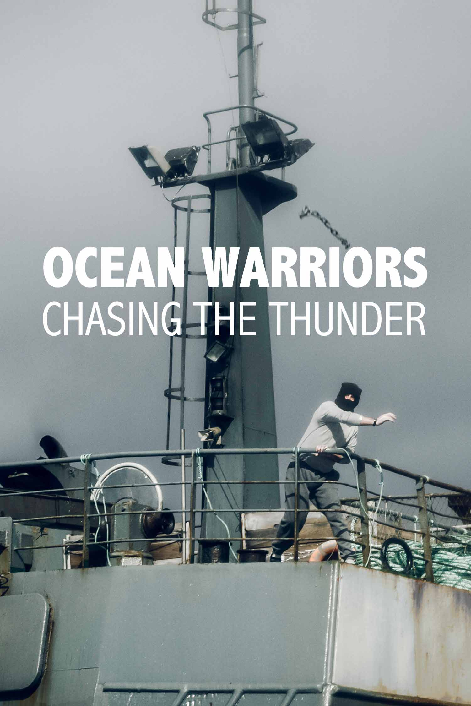 Ocean Warriors: Chasing the Thunder