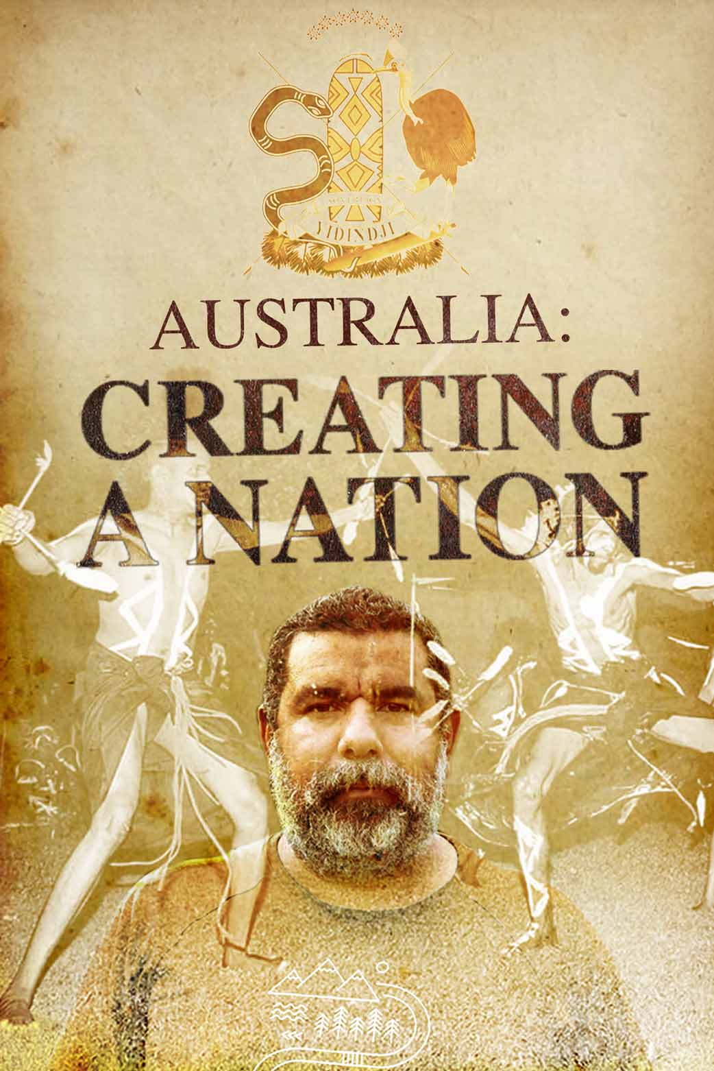 Australia: Creating a Nation