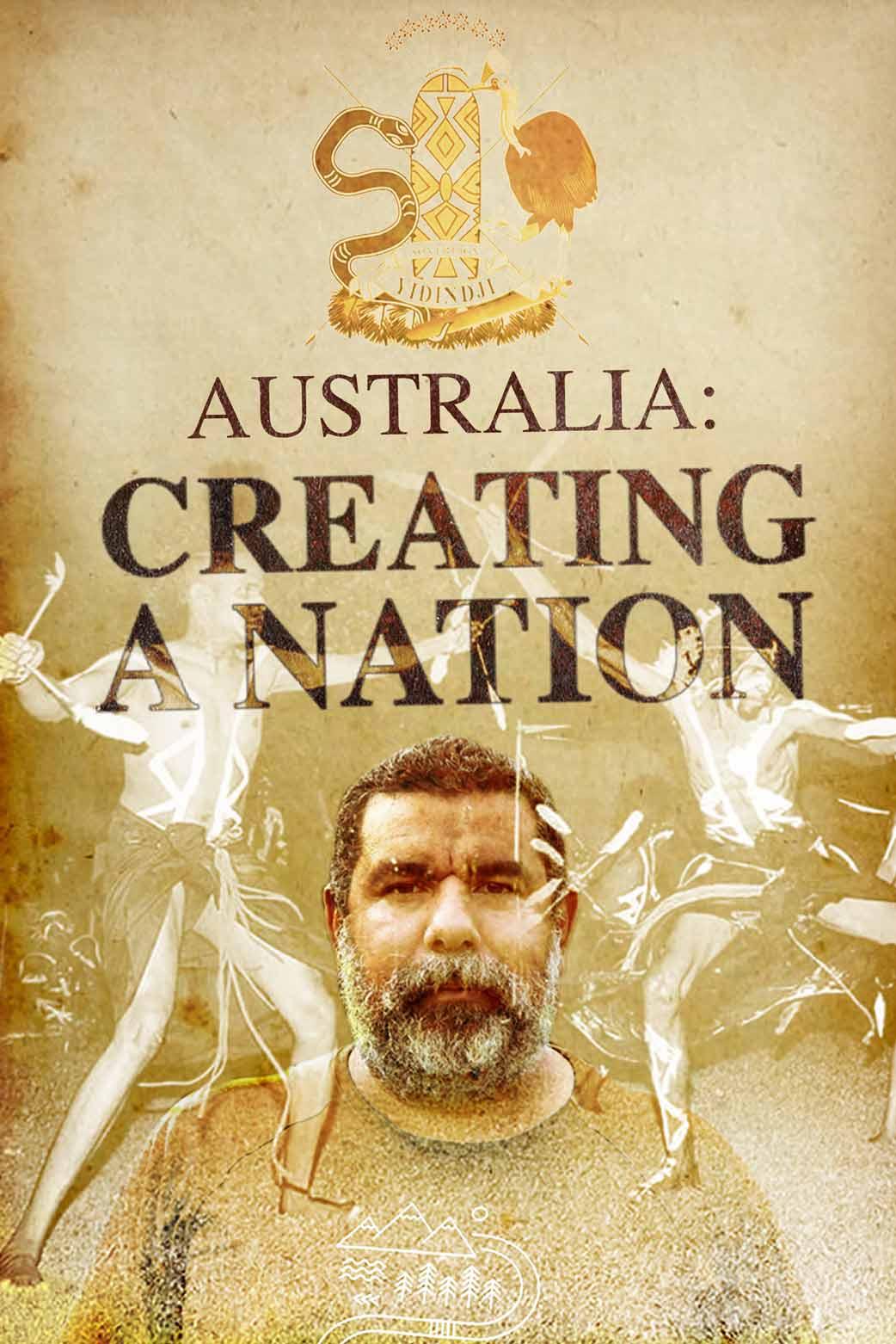 Australia: Creating a Nation
