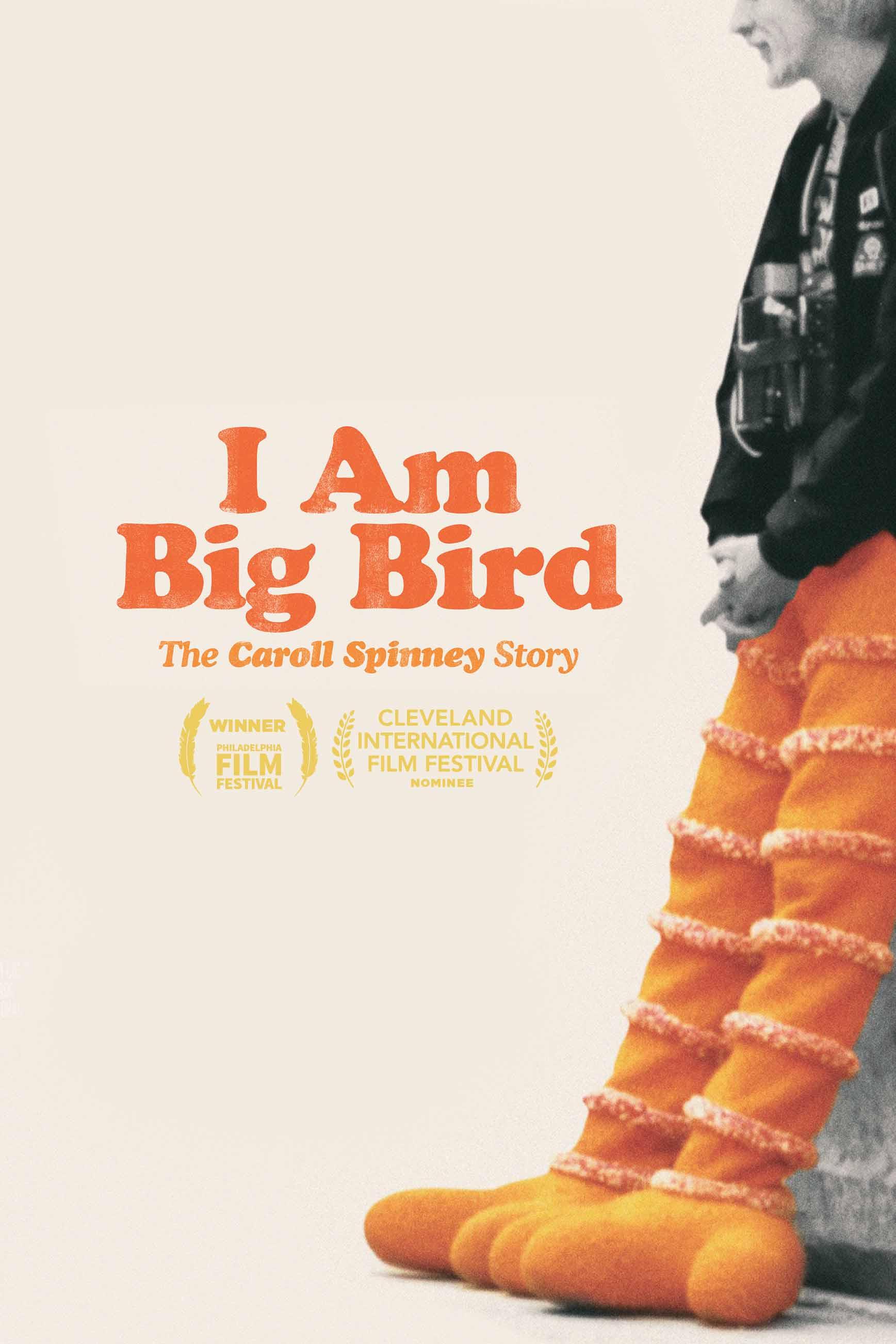 I Am Big Bird: The Caroll Spinney Story