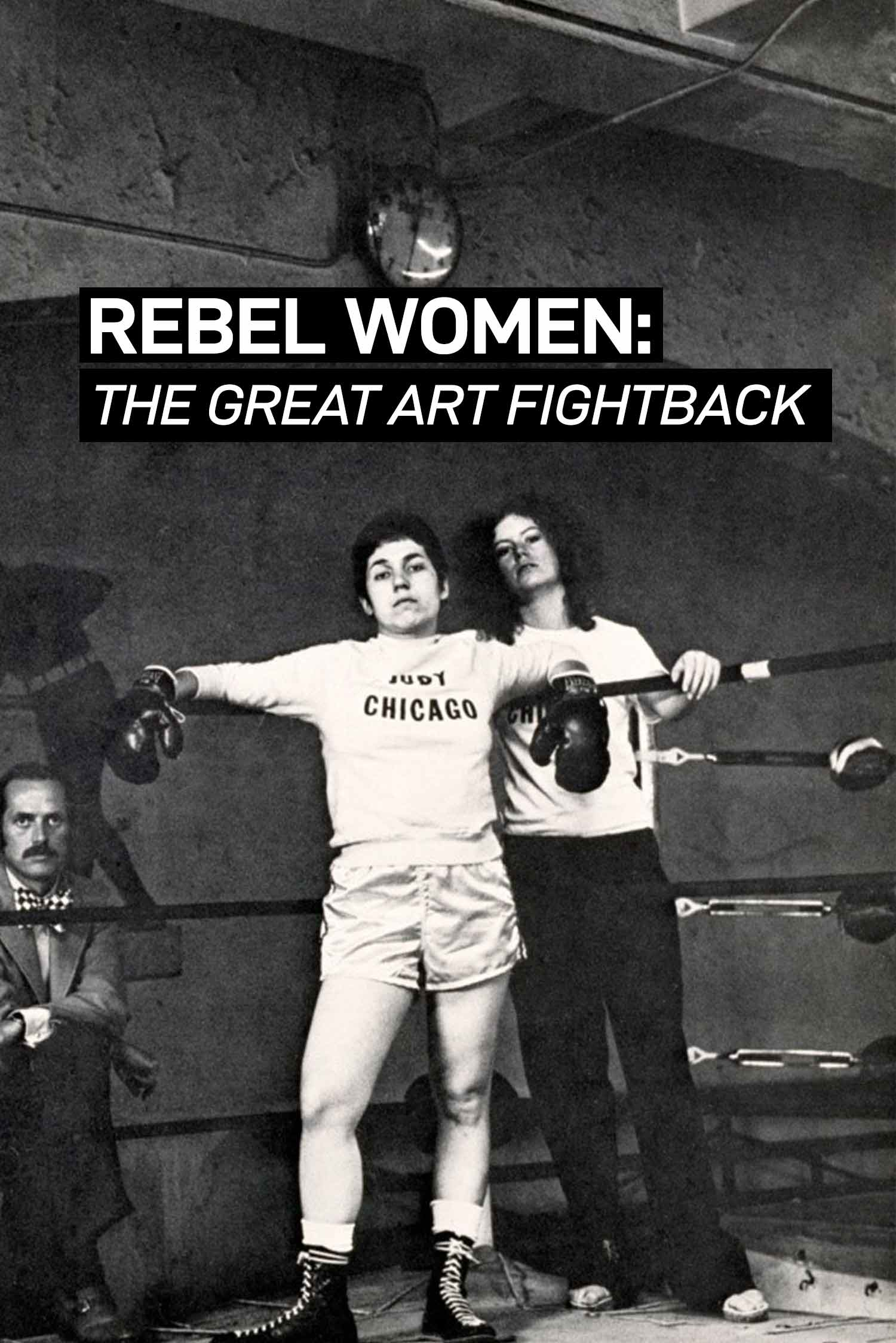 Rebel Women: The Great Art Fightback