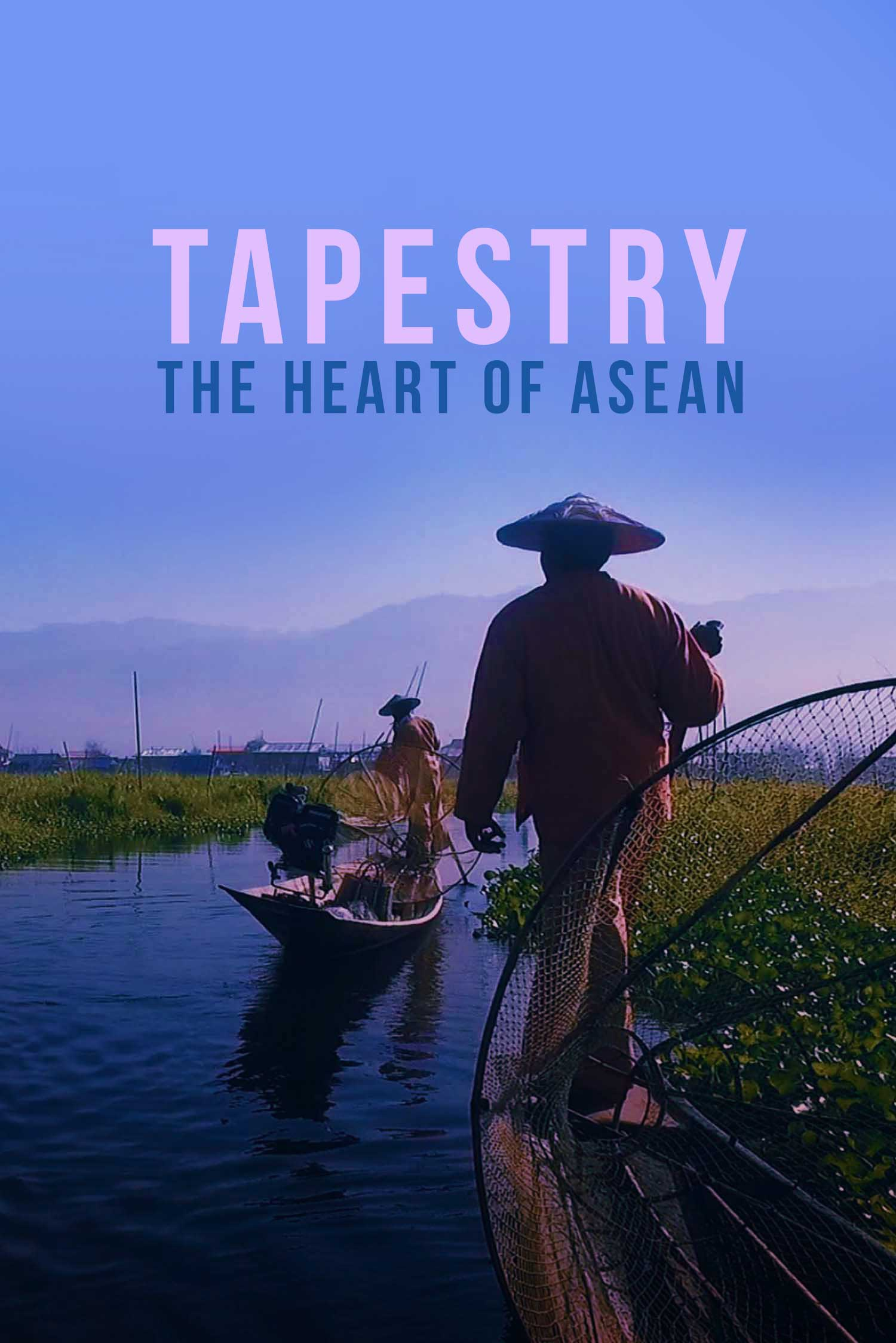 Tapestry: The Heart of ASEAN