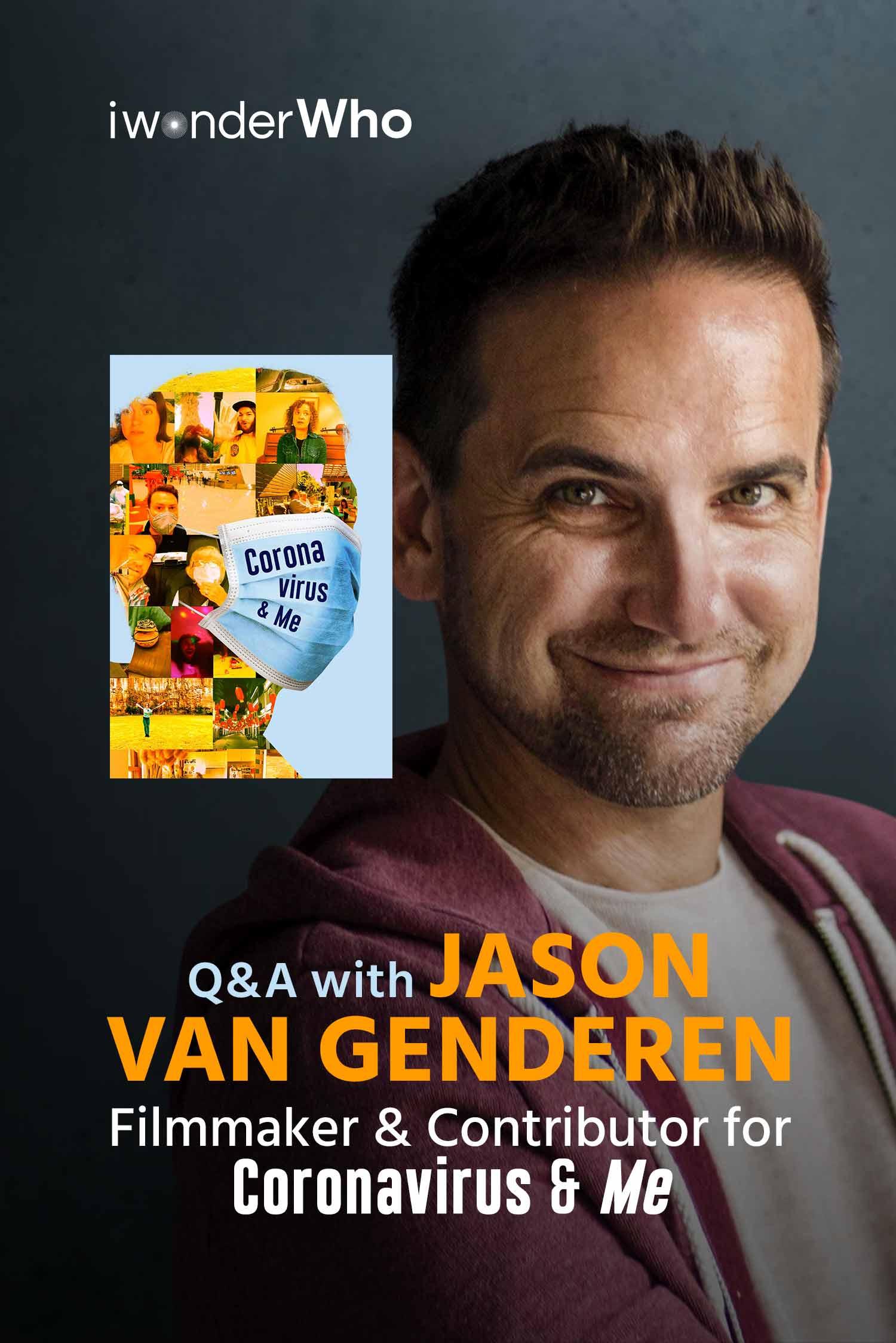 iwonderWho - Jason van Genderen (Coronavirus & Me)