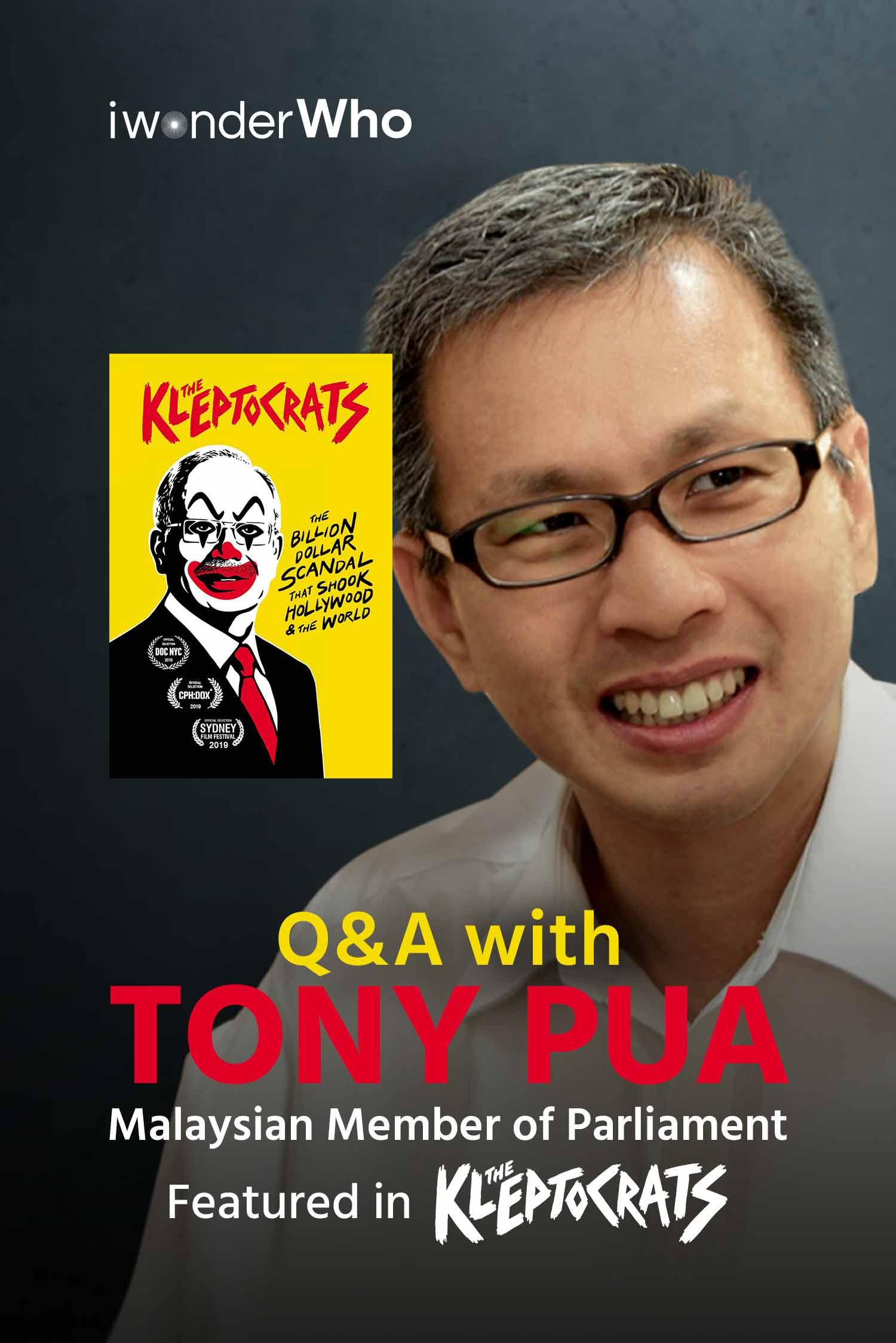iwonderWho - Tony Pua (The Kleptocrats)