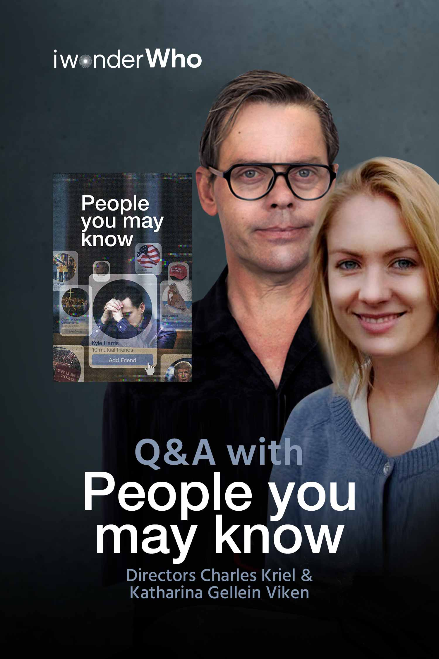 iwonderWho - Katharina Gellein Viken & Charles Kriel (People You May Know)