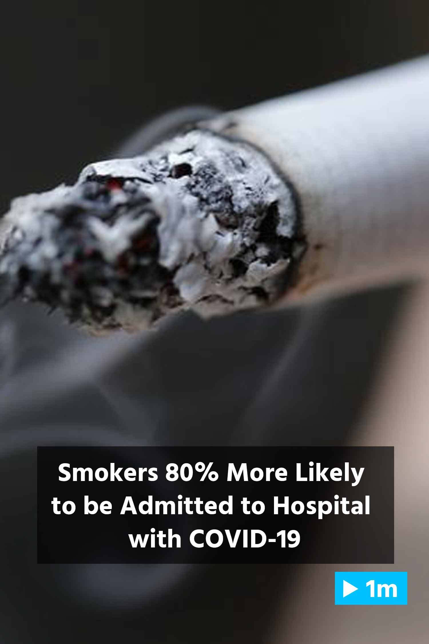 Reuters Report: Smokers 80% More Likely To Be Admitted To Hospital With COVID-19