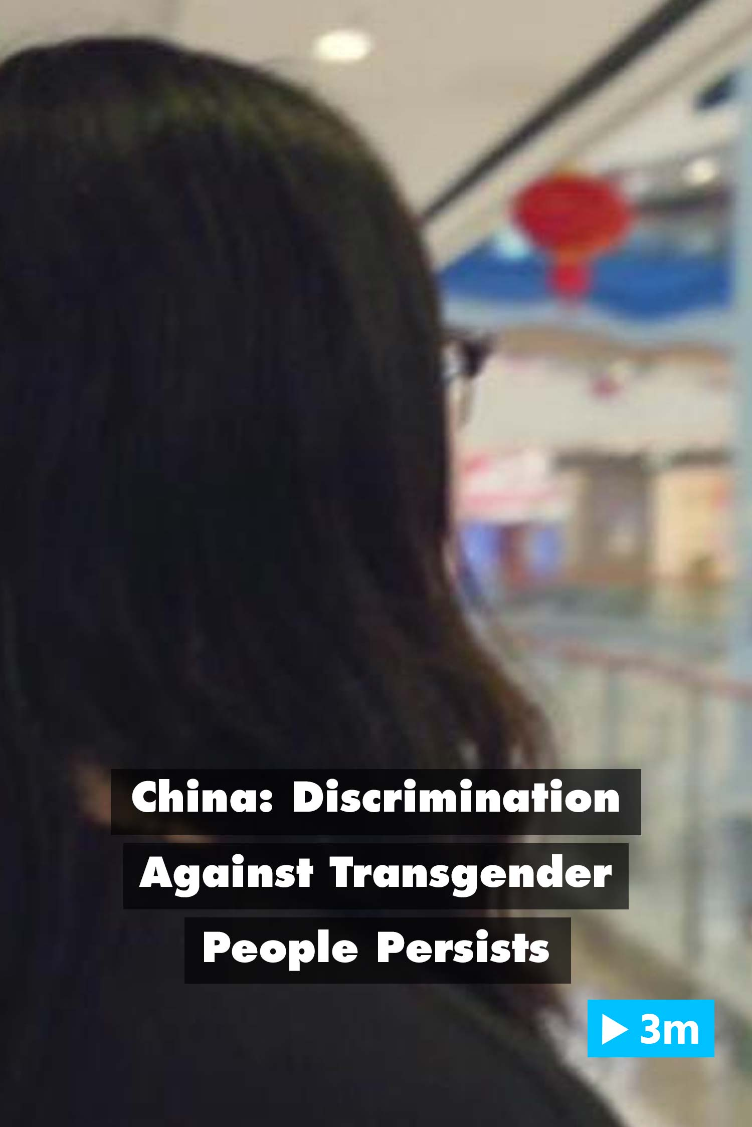 Editor's Choice: China: Discrimination against transgender people persists