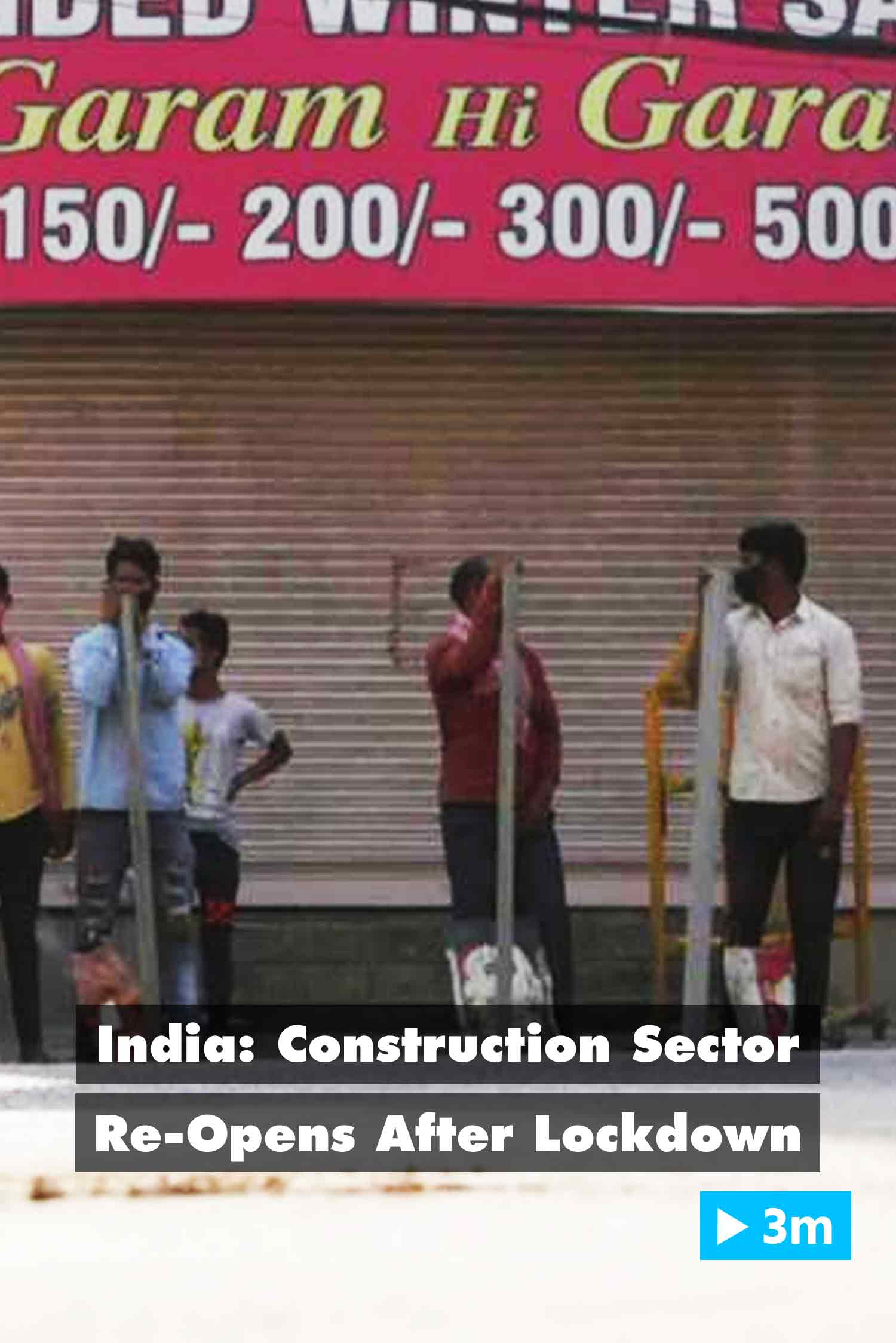 Editor's Choice: India: Construction sector re-opens after lockdown