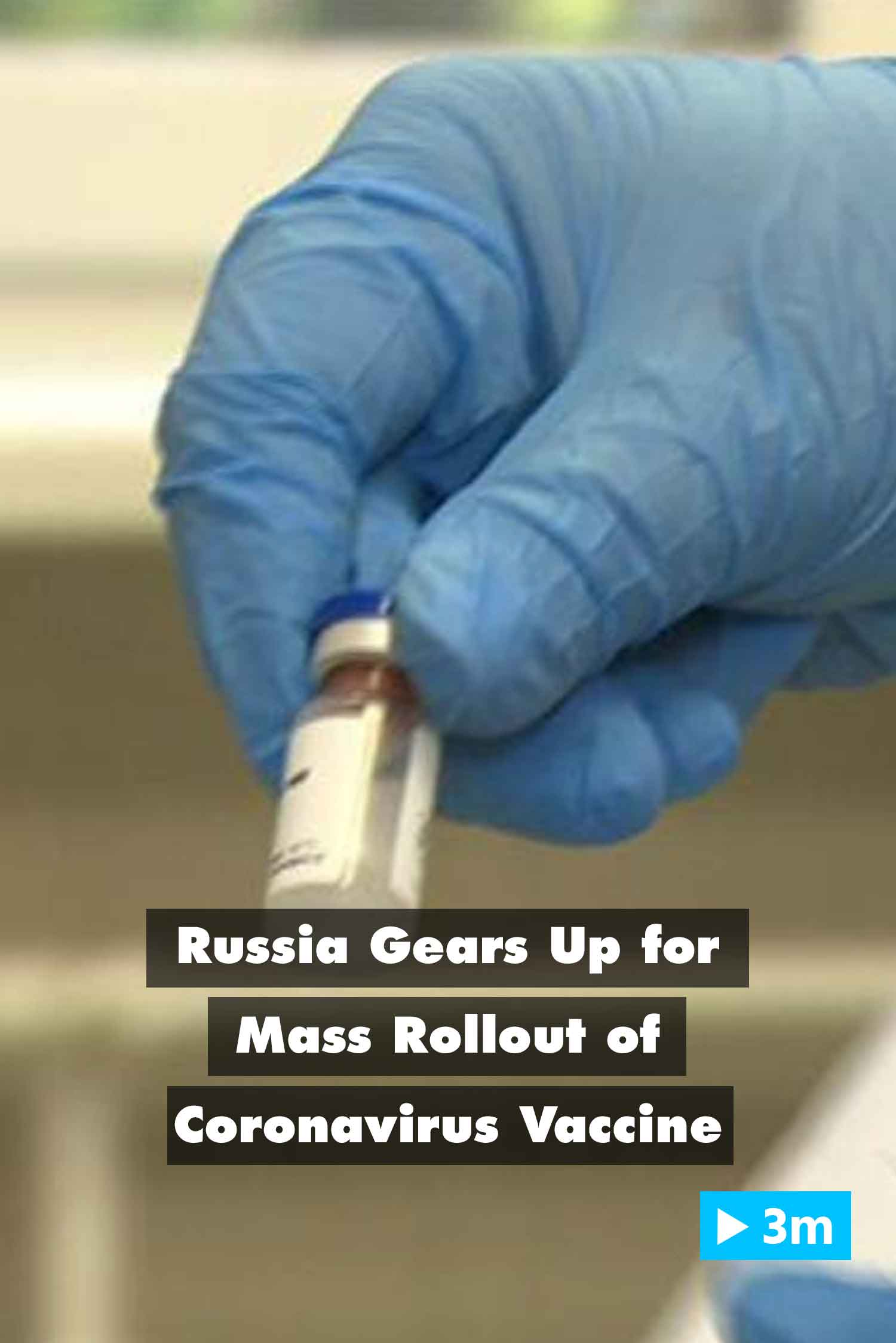 Editor's Choice: Russia gears up for mass rollout of coronavirus vaccine