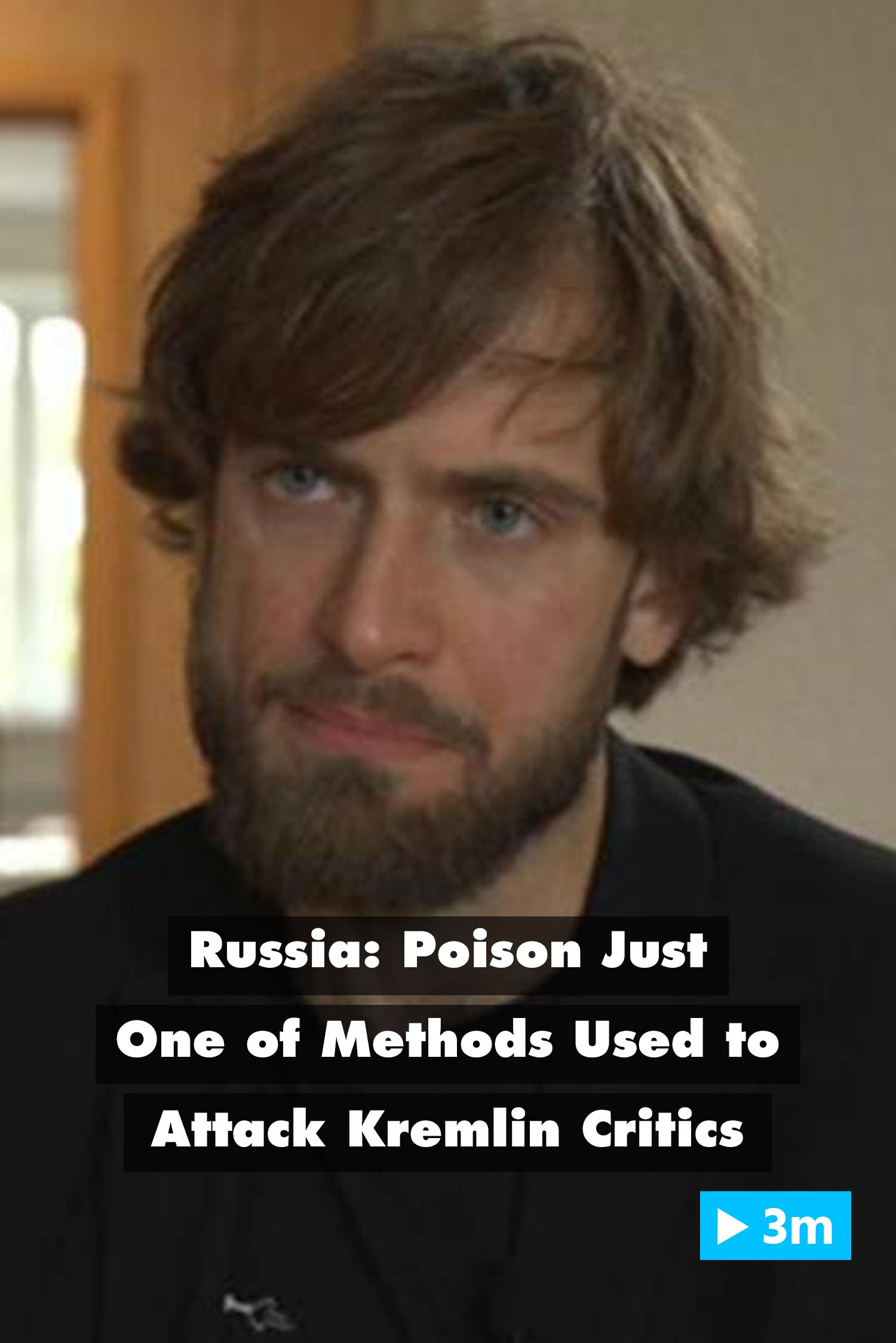 Editor's Choice: Russia: Poison just one of methods used to attack Kremlin critics
