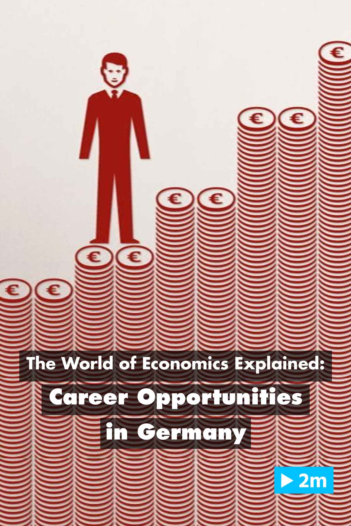 The World of Economics Explained: Career opportunities in Germany