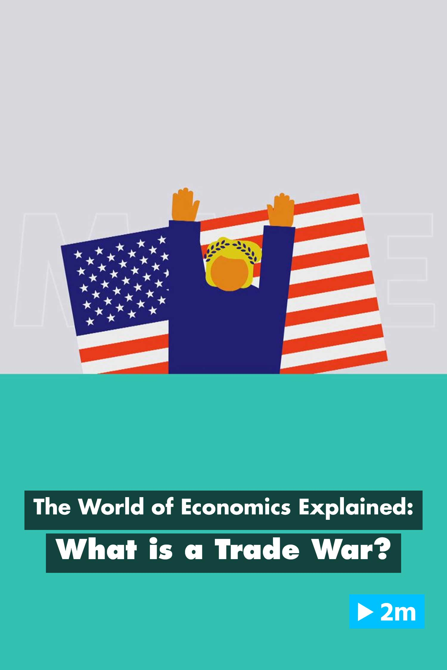 The World of Economics Explained: What is a trade war?