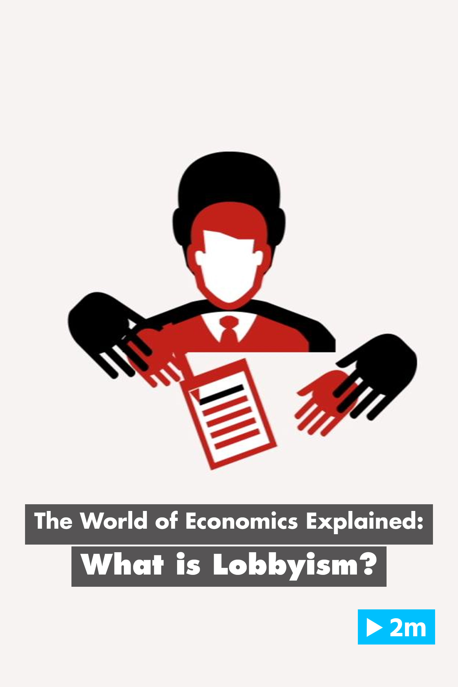 The World of Economics Explained: What is Lobbyism?