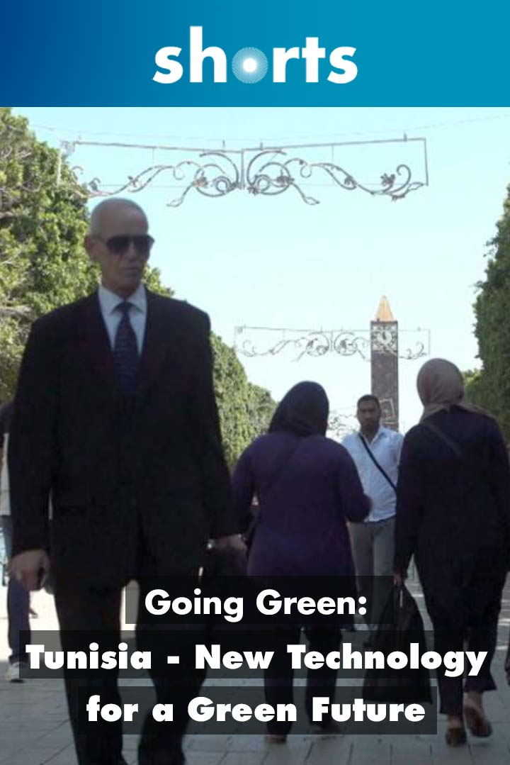 Going Green: Tunisia New Technology for A Green Future